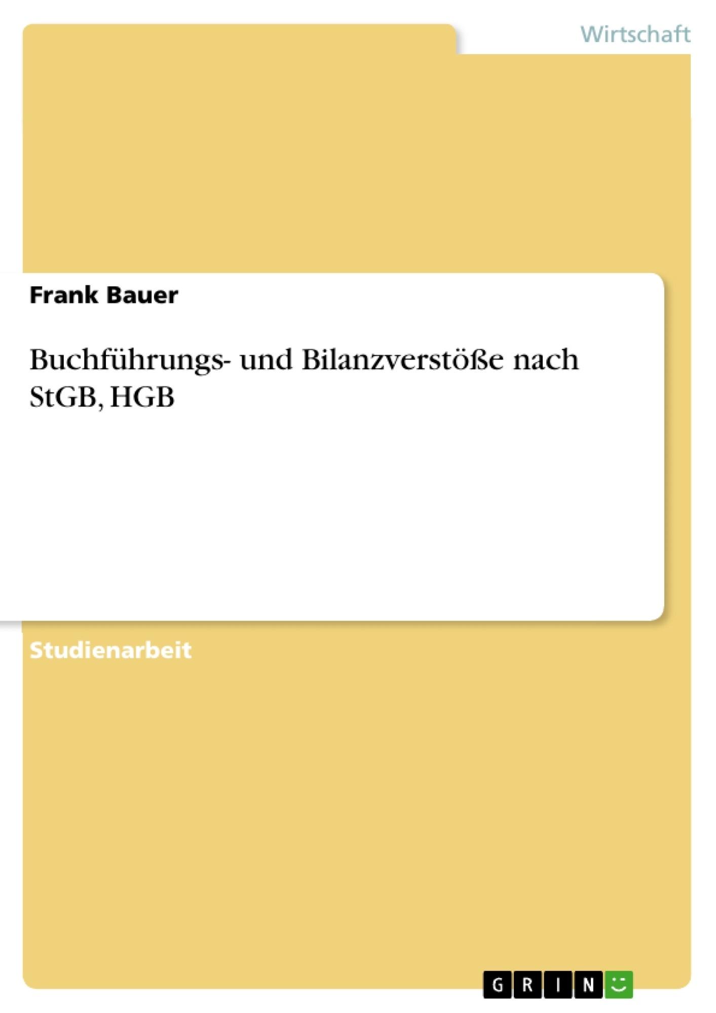 Buchführungs- und Bilanzverstöße nach StGB, HGB | Masterarbeit ...