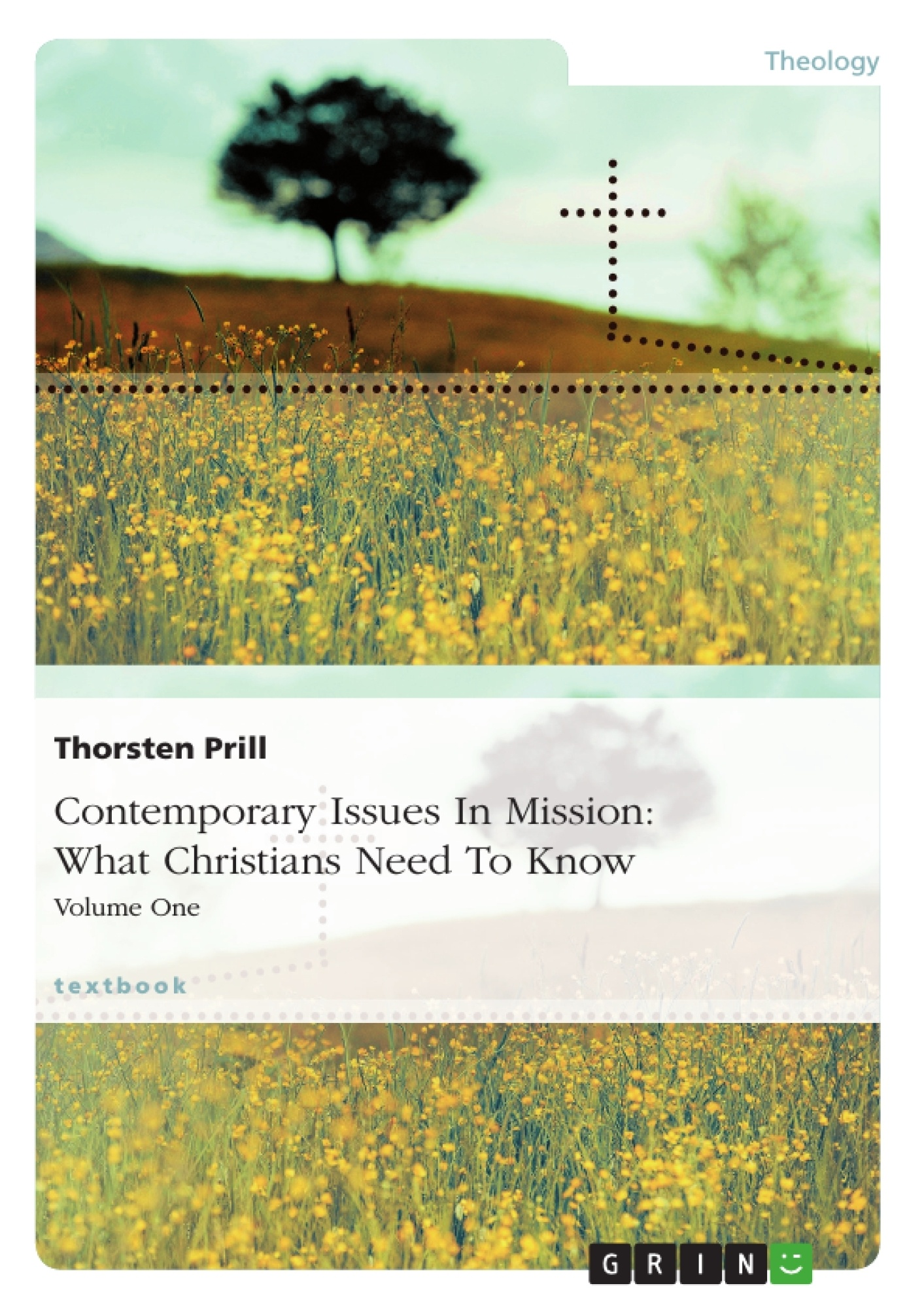 Title: Contemporary Issues In Mission: What Christians Need To Know