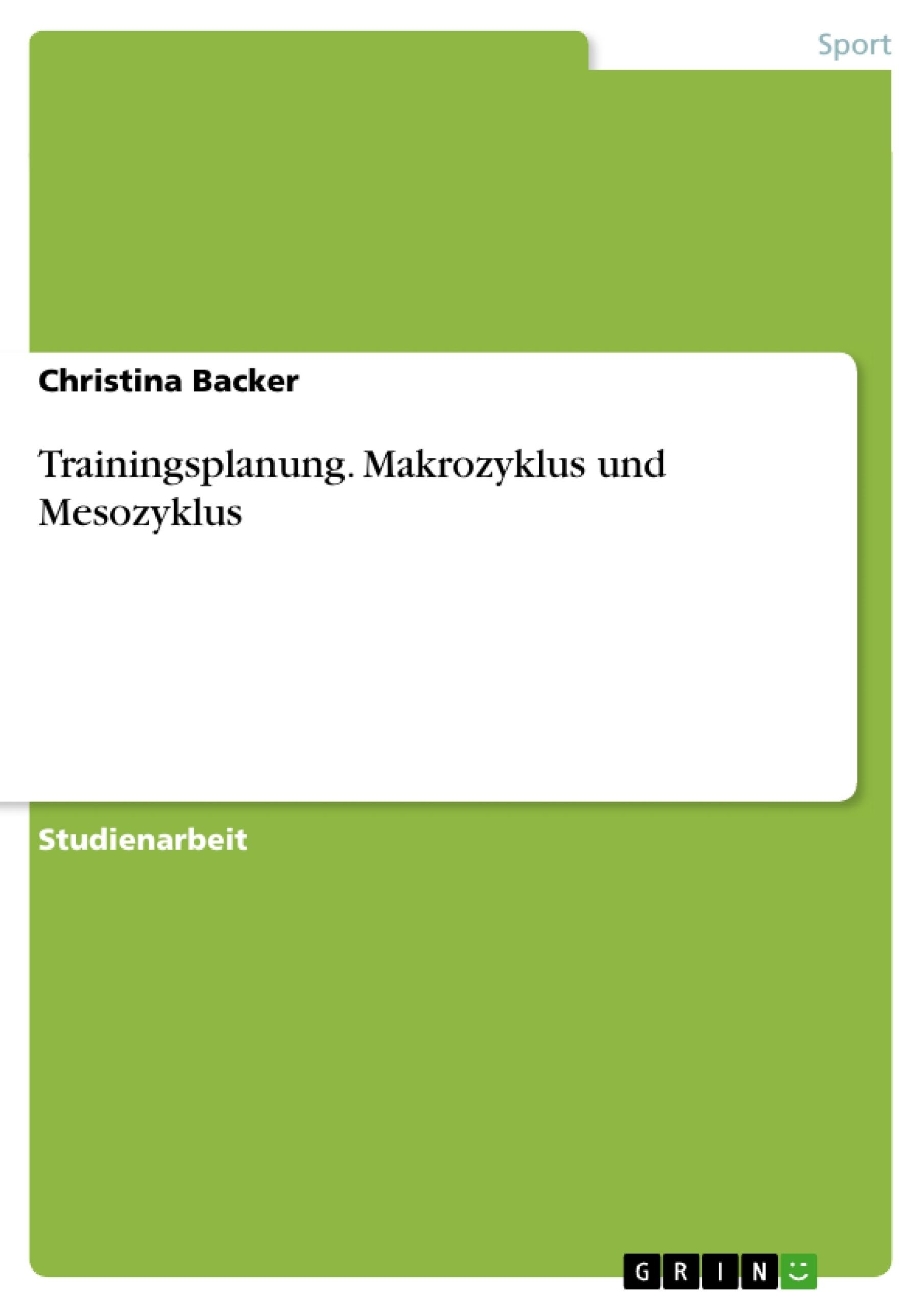 Titel: Trainingsplanung. Makrozyklus und Mesozyklus