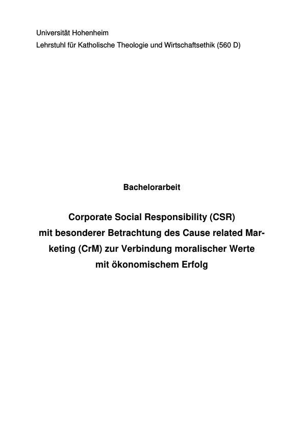 """Titel: """"Corporate Social Responsibility"""" (CSR) mit besonderer Betrachtung des """"Cause related Marketing"""" (CrM) zur Verbindung moralischer Werte mit ökonomischem Erfolg"""
