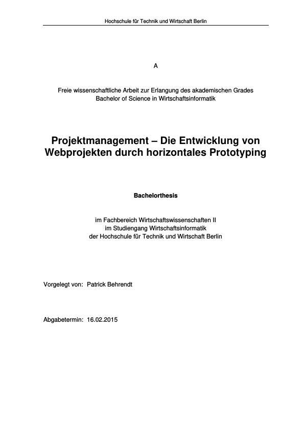 """Titel: Projektmanagement. Die Entwicklung von Webprojekten durch horizontales """"Prototyping"""""""