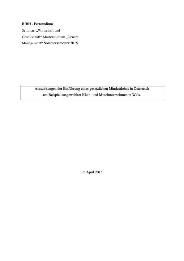 Titel: Auswirkungen der Einführung eines gesetzlichen Mindestlohns in Österreich. Ausgewählte Klein- und Mittelunternehmen als Beispiel