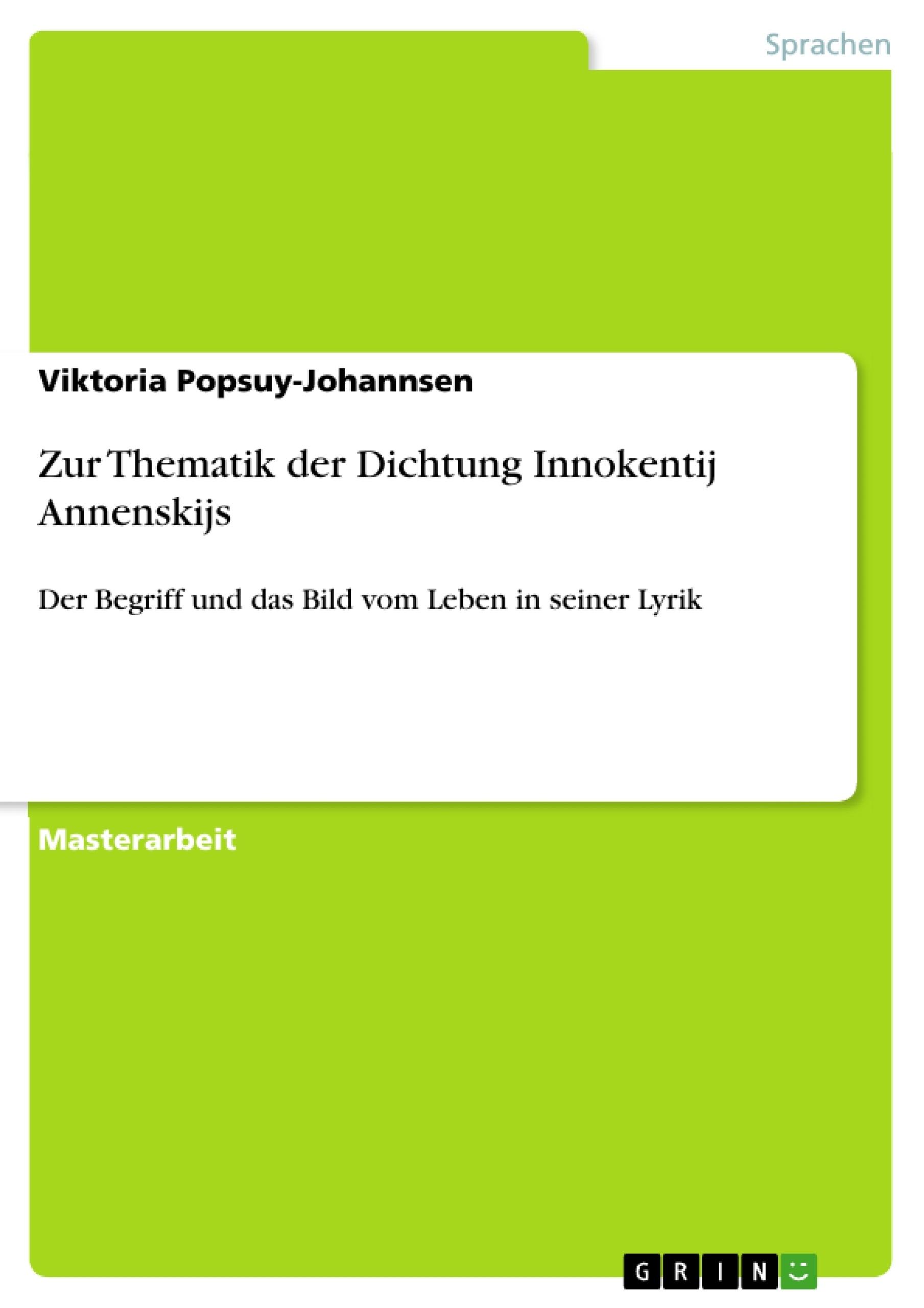 Titel: Zur Thematik der Dichtung Innokentij Annenskijs
