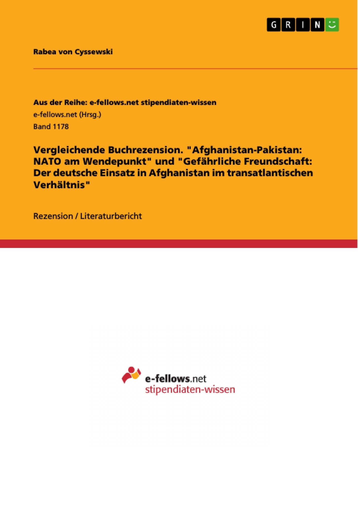 """Titel: Vergleichende Buchrezension. """"Afghanistan-Pakistan: NATO am Wendepunkt"""" und """"Gefährliche Freundschaft: Der deutsche Einsatz in Afghanistan im transatlantischen Verhältnis"""""""