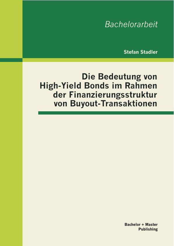 Die Bedeutung von High-Yield Bonds im Rahmen der ...