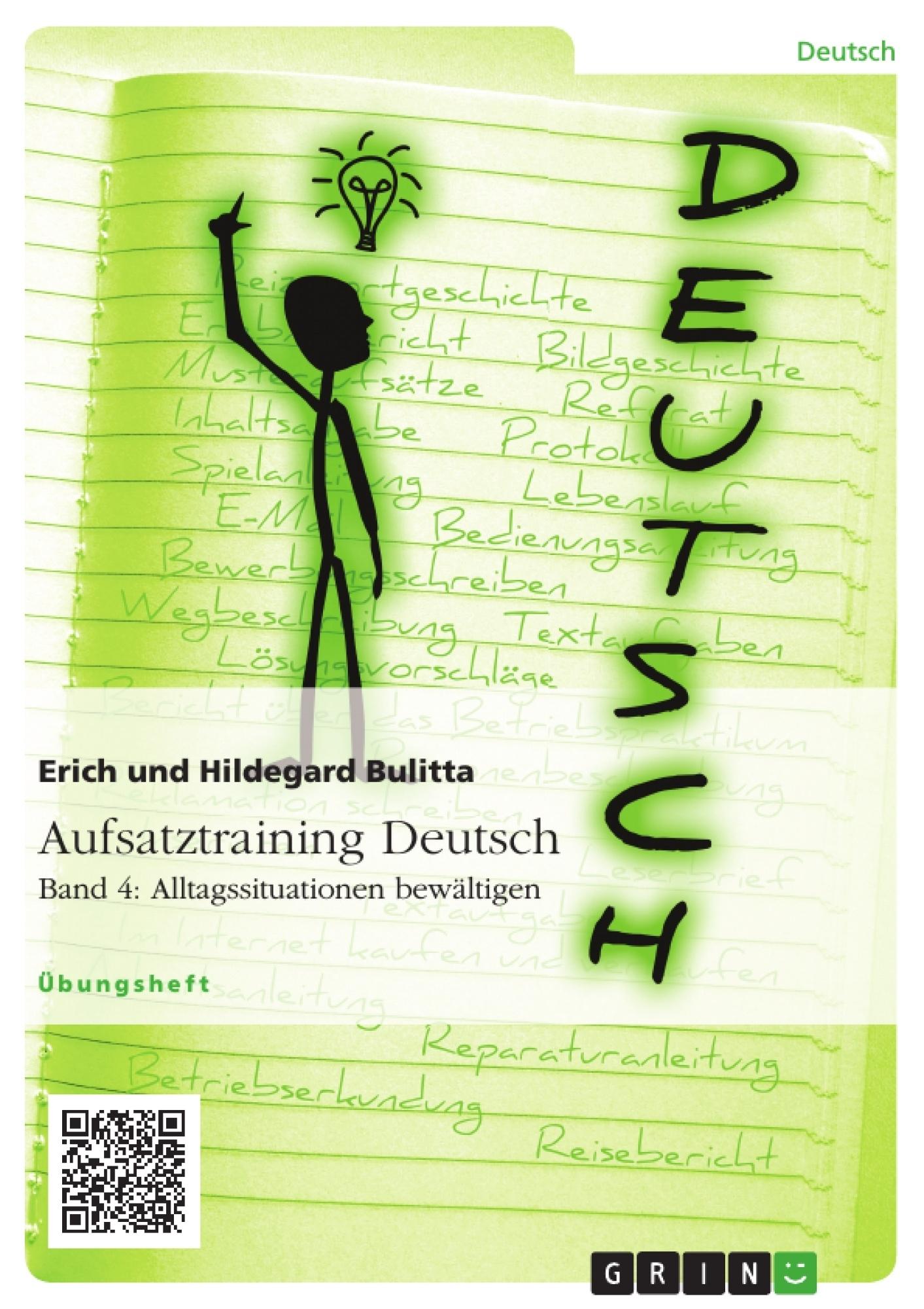 Aufsatztraining Deutsch - Band 4: Alltagssituationen bewältigen |  Masterarbeit, Hausarbeit, Bachelorarbeit veröffentlichen