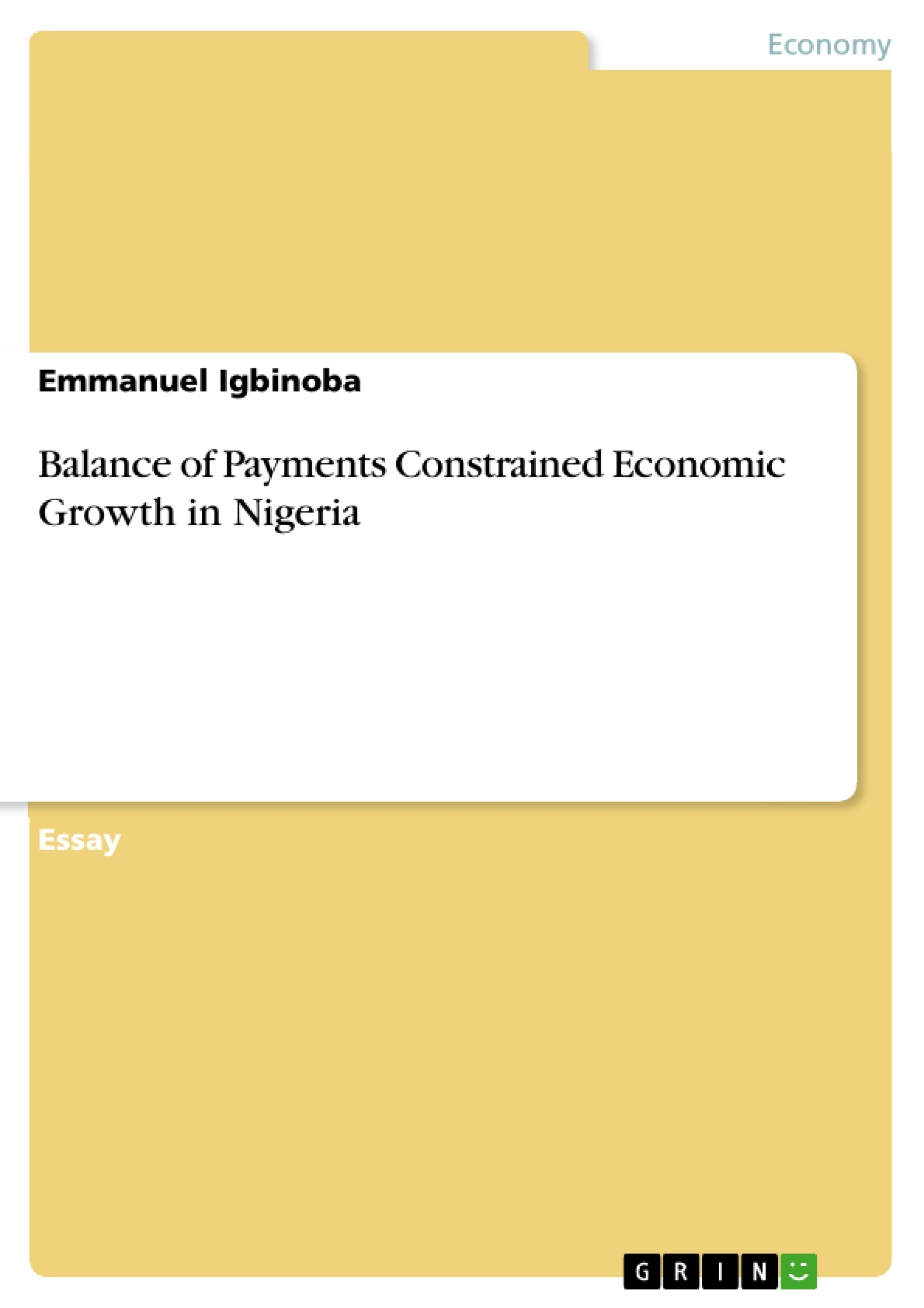 Title: Balance of Payments Constrained Economic Growth in Nigeria