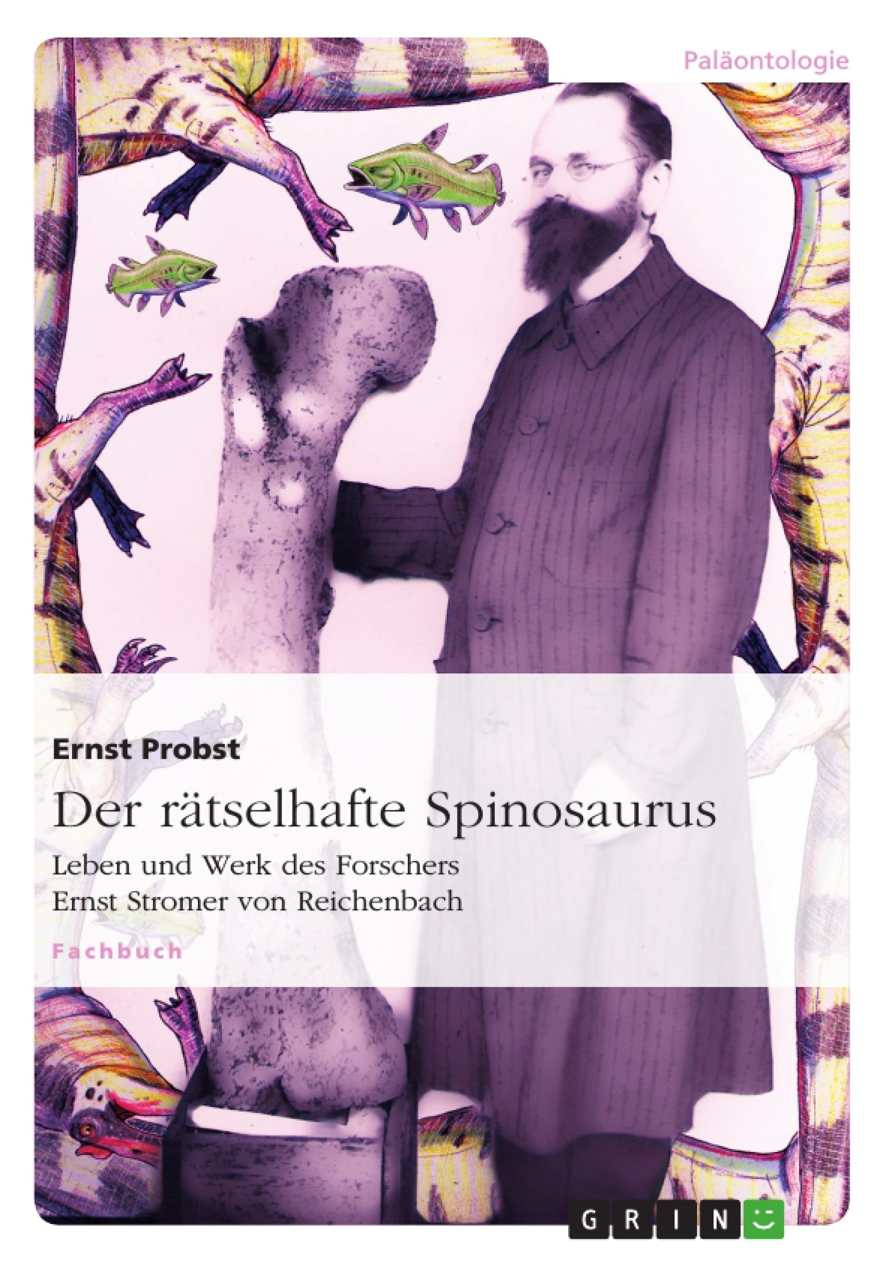 Titel: Der rätselhafte Spinosaurus