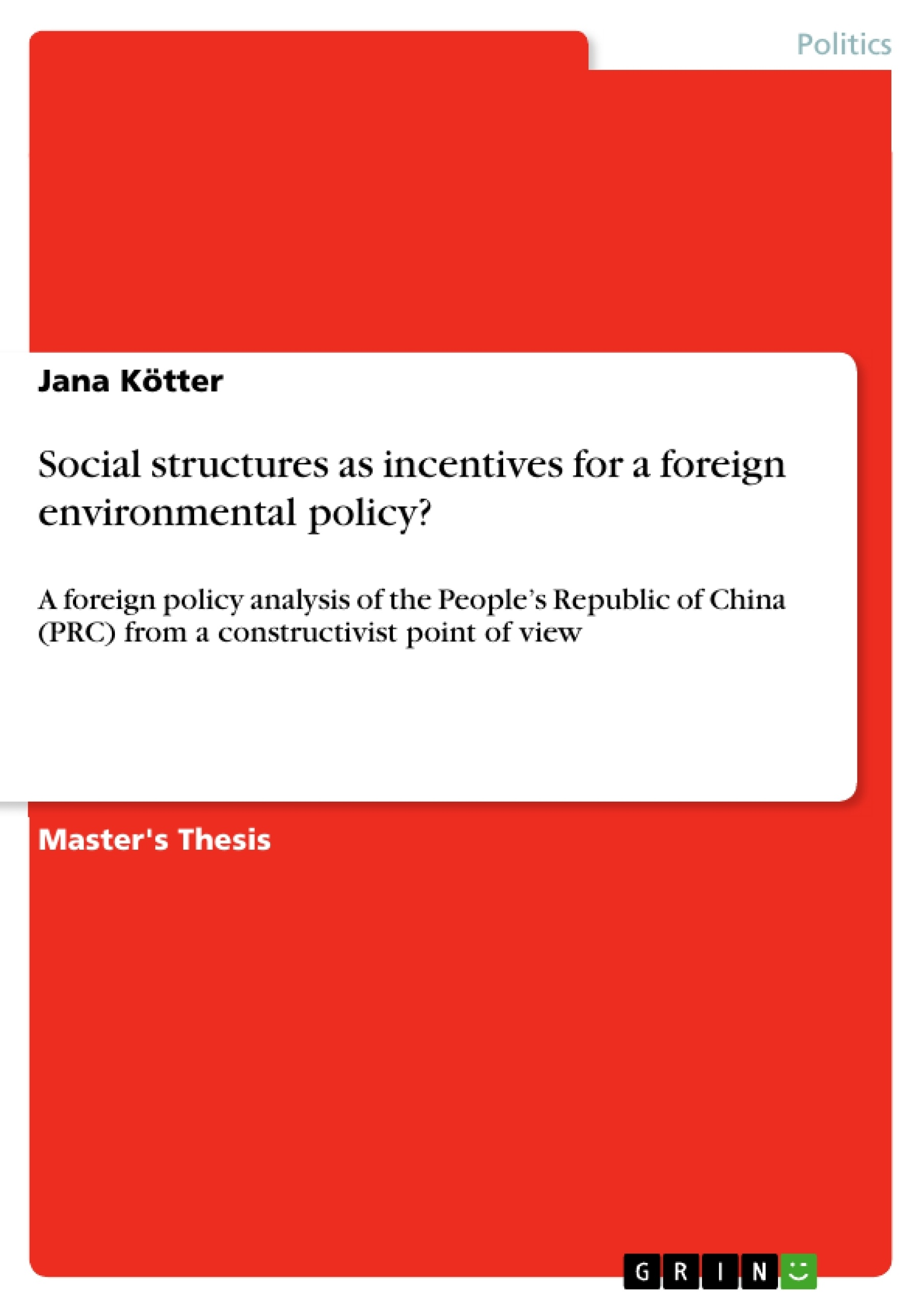 Title: Social structures as incentives for a foreign environmental policy?