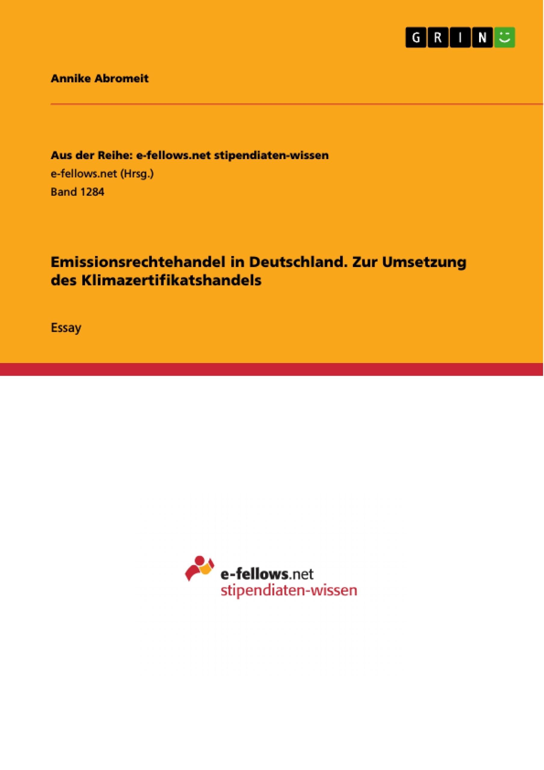 Titel: Emissionsrechtehandel in Deutschland. Zur Umsetzung des Klimazertifikatshandels