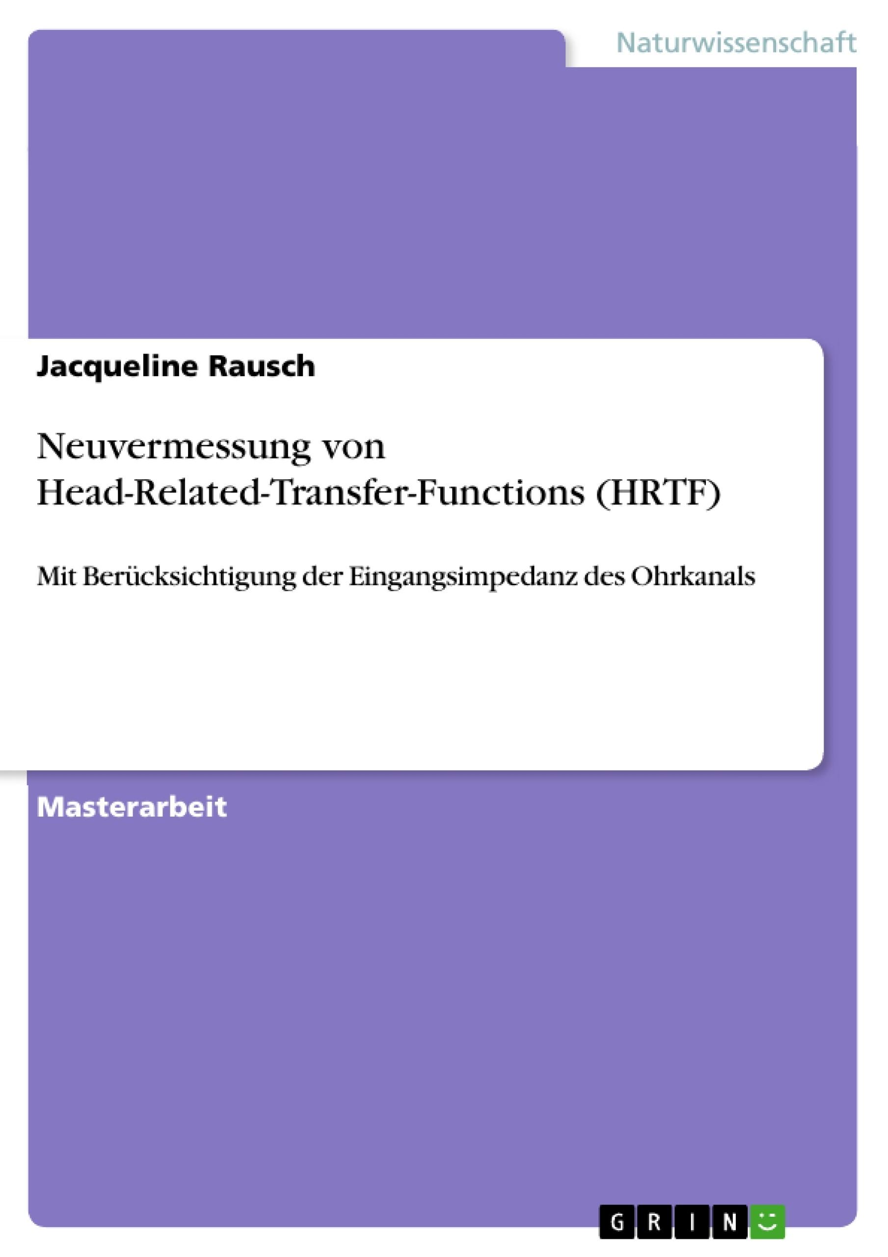 Titel: Neuvermessung von Head-Related-Transfer-Functions (HRTF)