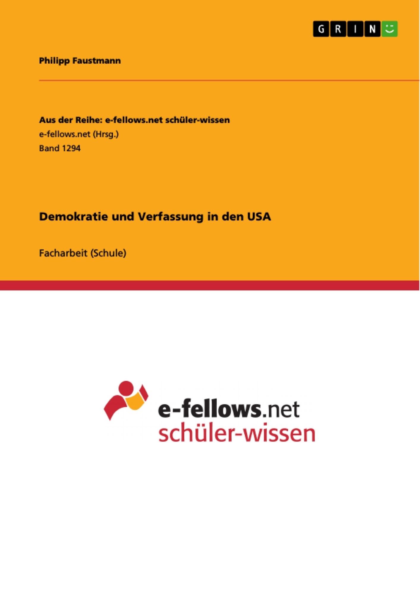 Titel: Demokratie und Verfassung in den USA