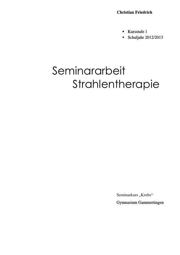 Titel: Strahlentherapie. Arten und Effekte auf Zellen