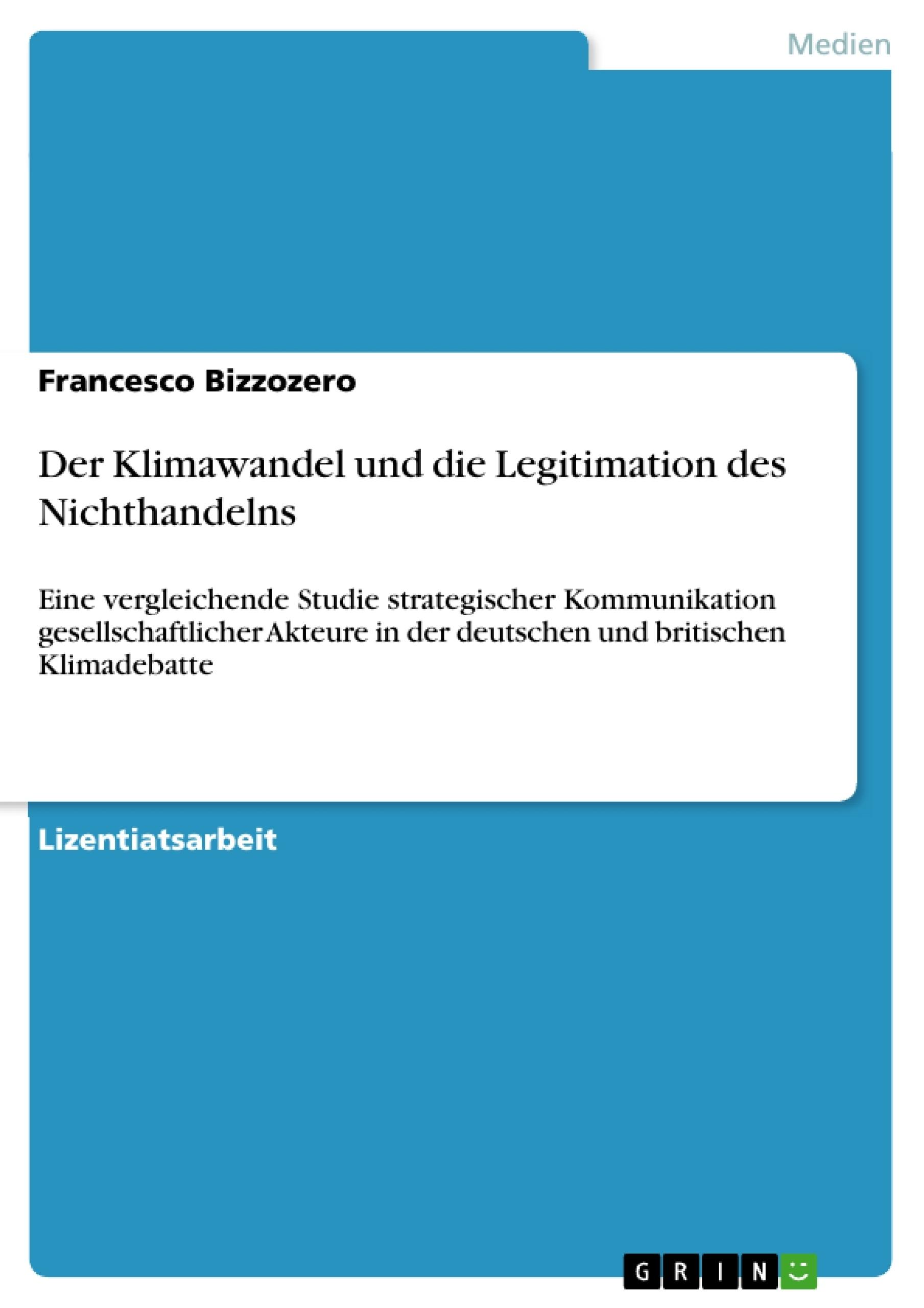 Titel: Der Klimawandel und die Legitimation des Nichthandelns