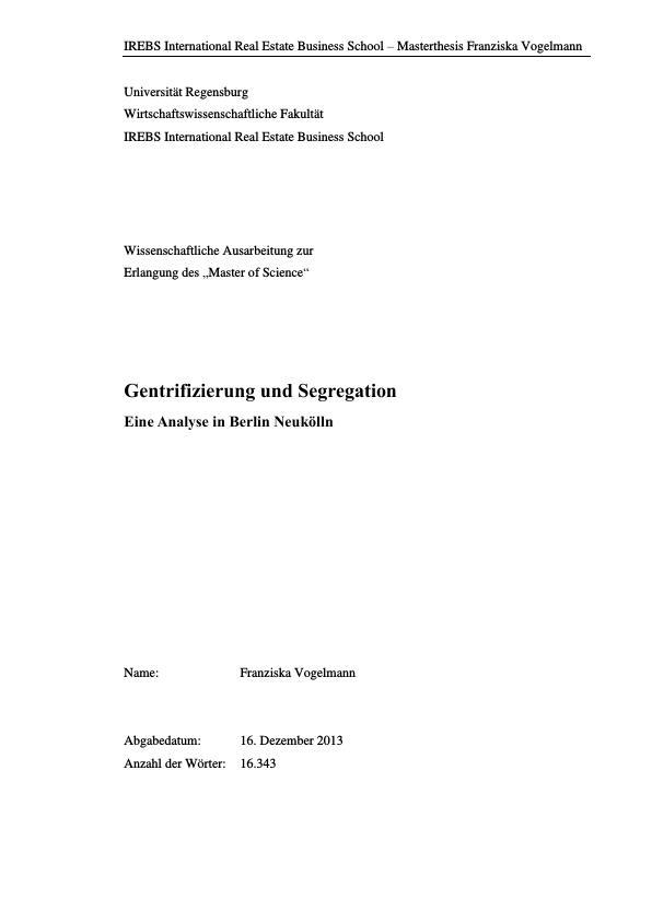 Titel: Gentrifizierung und Segregation. Eine Analyse in Berlin Neukölln