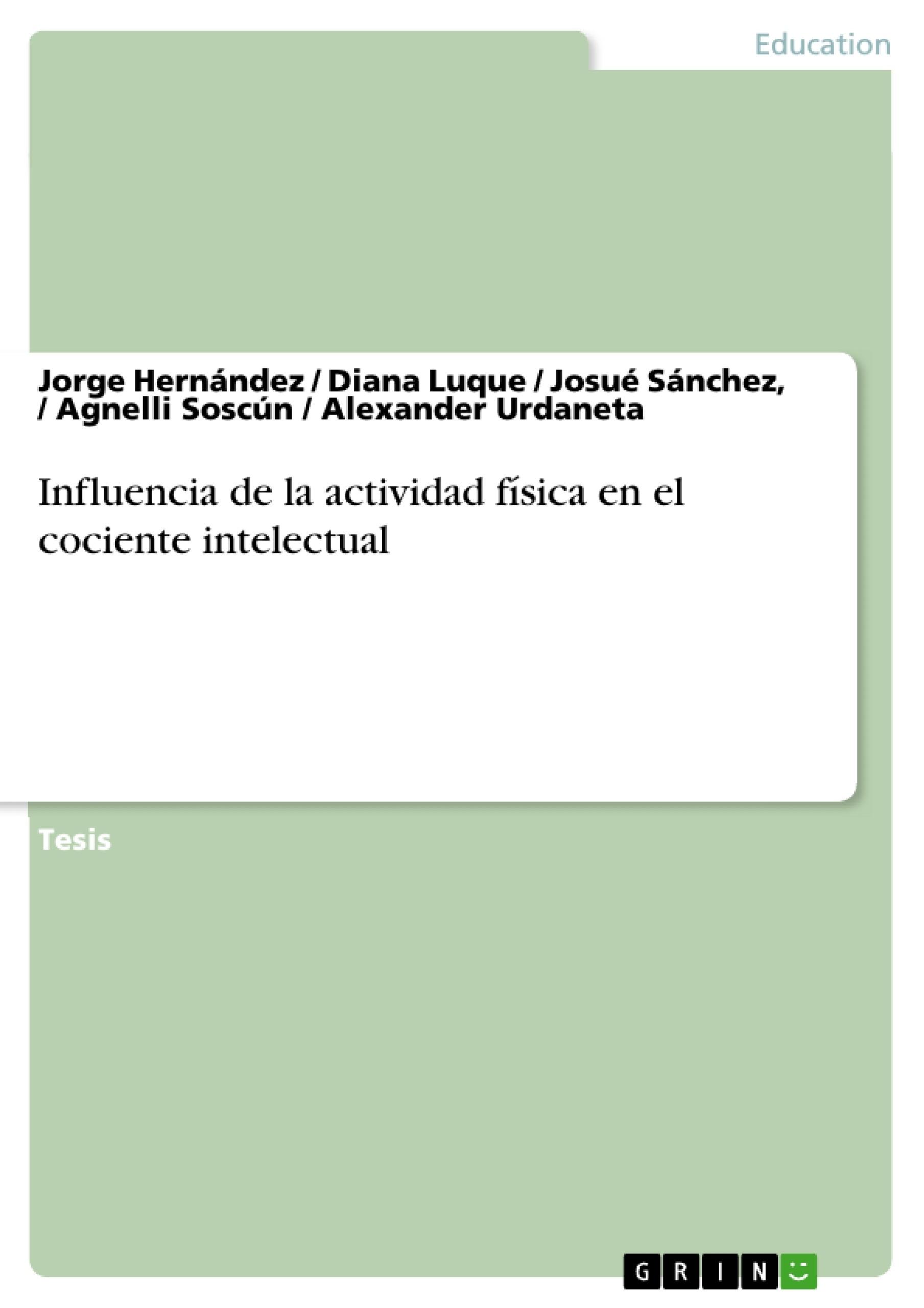 Título: Influencia de la actividad física en el cociente intelectual