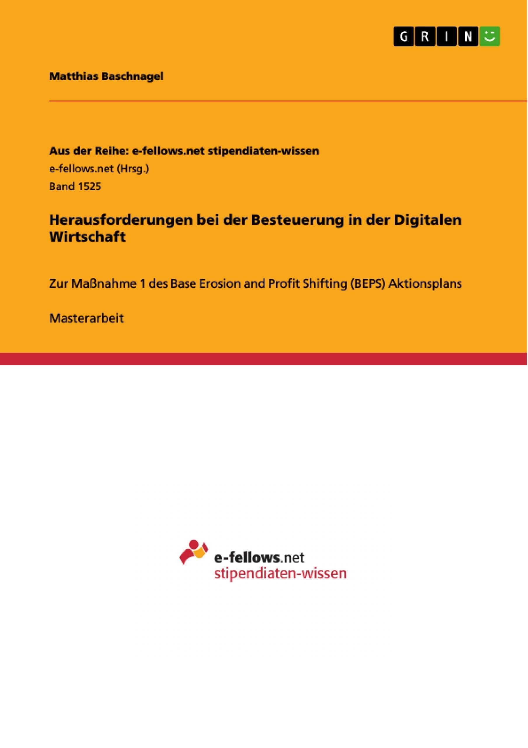 Titel: Herausforderungen bei der Besteuerung in der Digitalen Wirtschaft