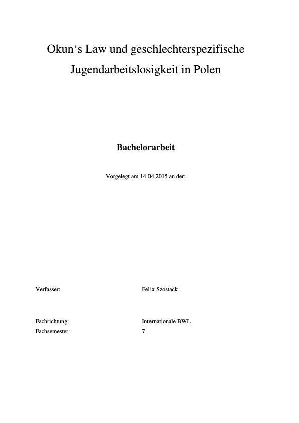 Titel: Okun's Law und geschlechterspezifische Jugendarbeitslosigkeit in Polen