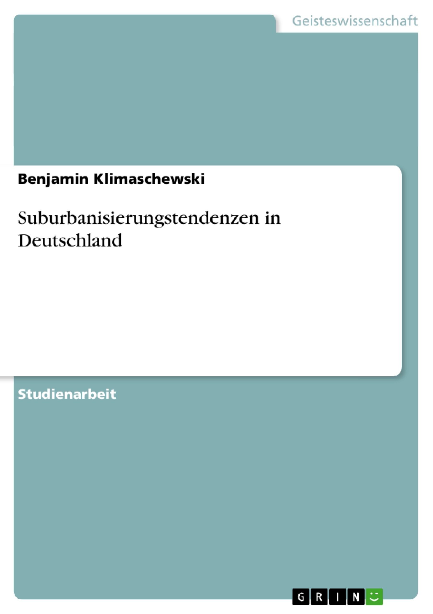 Titel: Suburbanisierungstendenzen in Deutschland