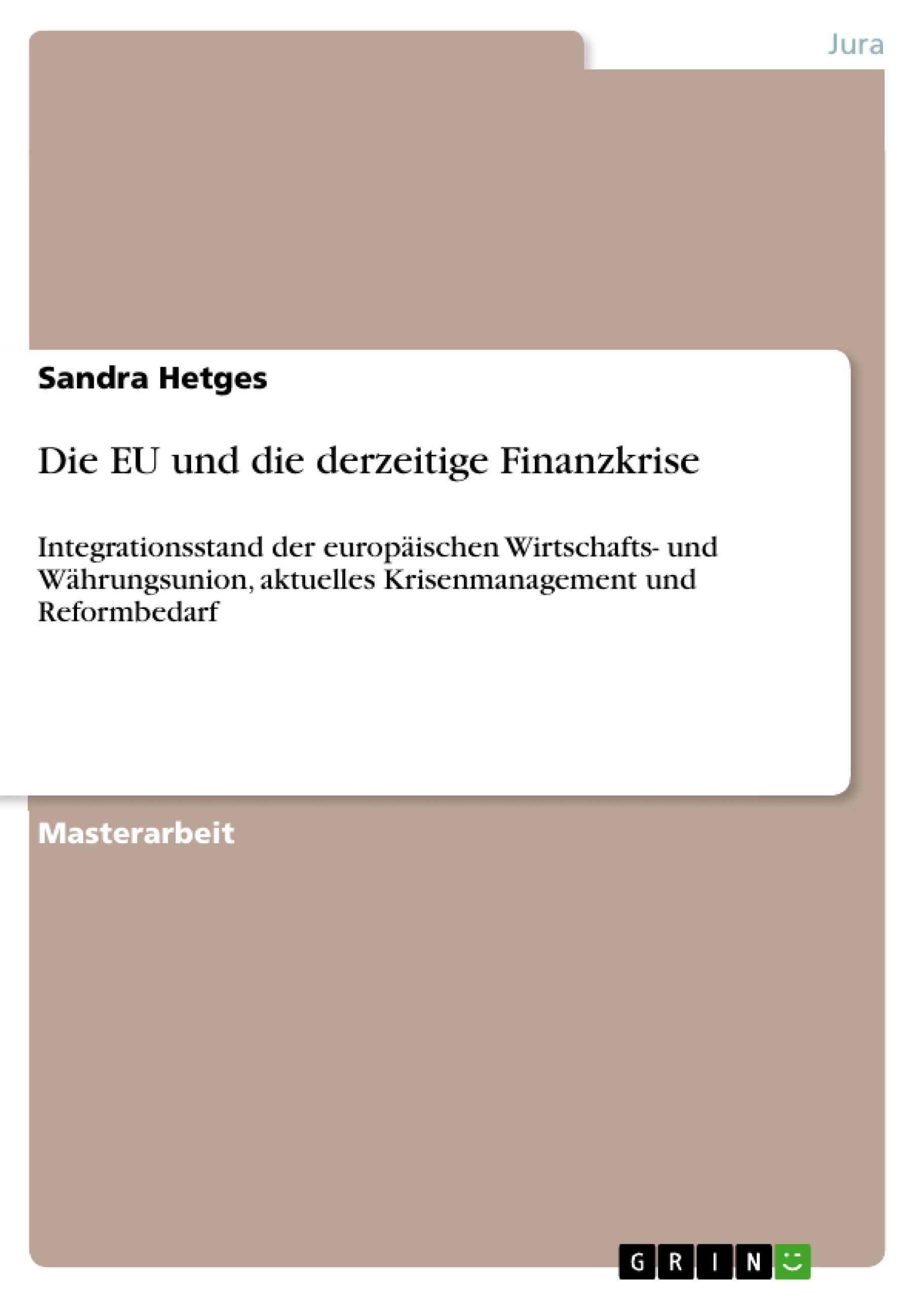 Titel: Die EU und die derzeitige Finanzkrise