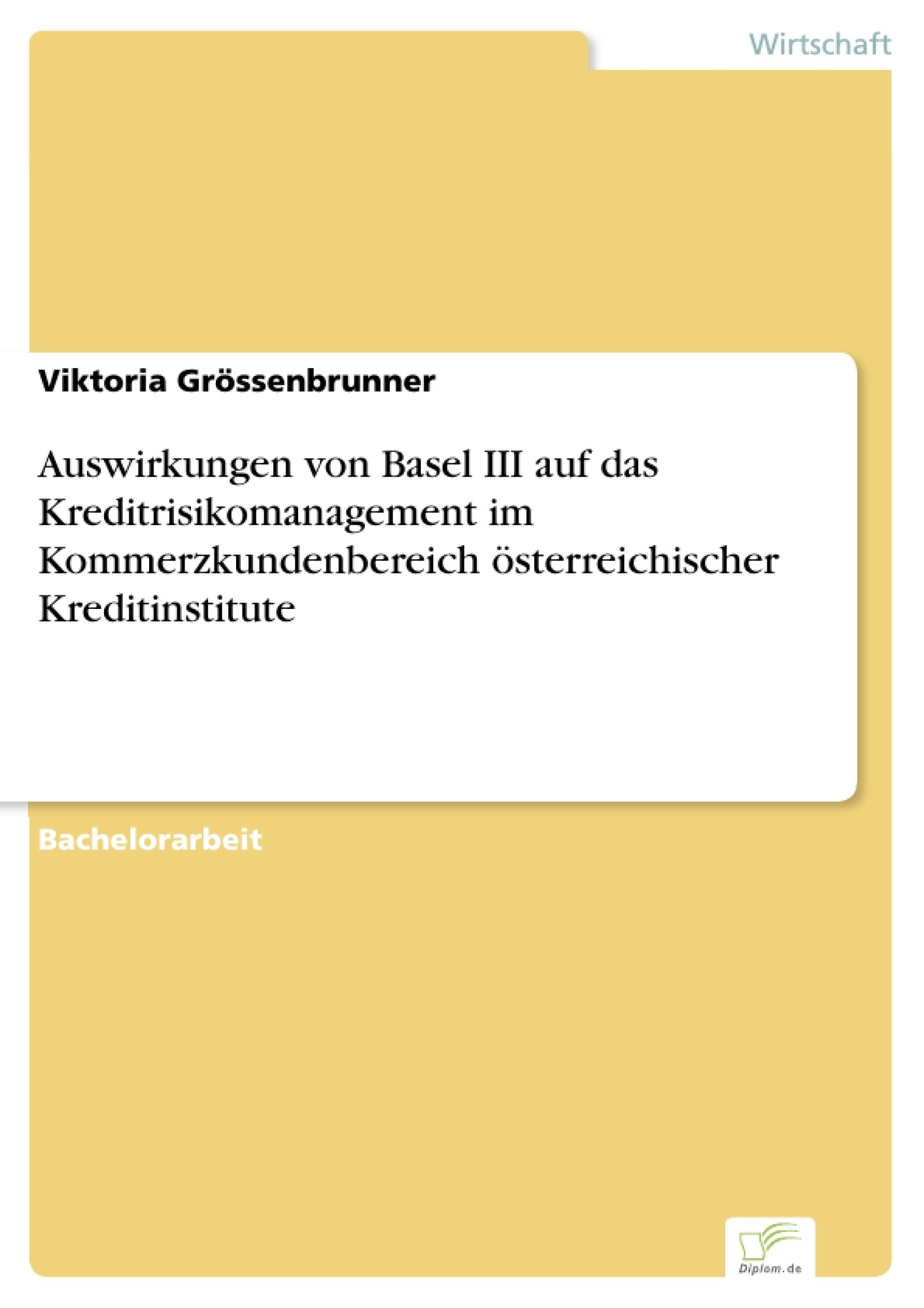 Auswirkungen Von Basel Iii Auf Das Kreditrisikomanagement Im