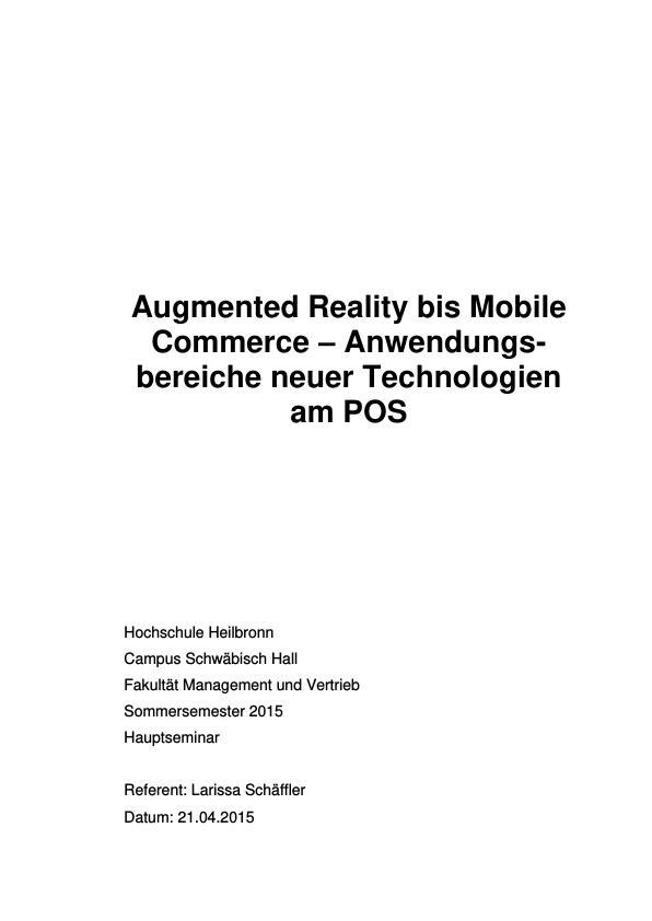 Titel: Augmented Reality bis Mobile Commerce. Anwendungsbereiche neuer Technologien am POS