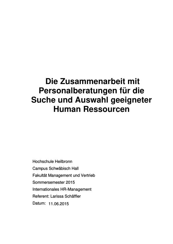 Titel: Die Zusammenarbeit mit Personalberatungen für die Suche und Auswahl geeigneter Human Ressourcen