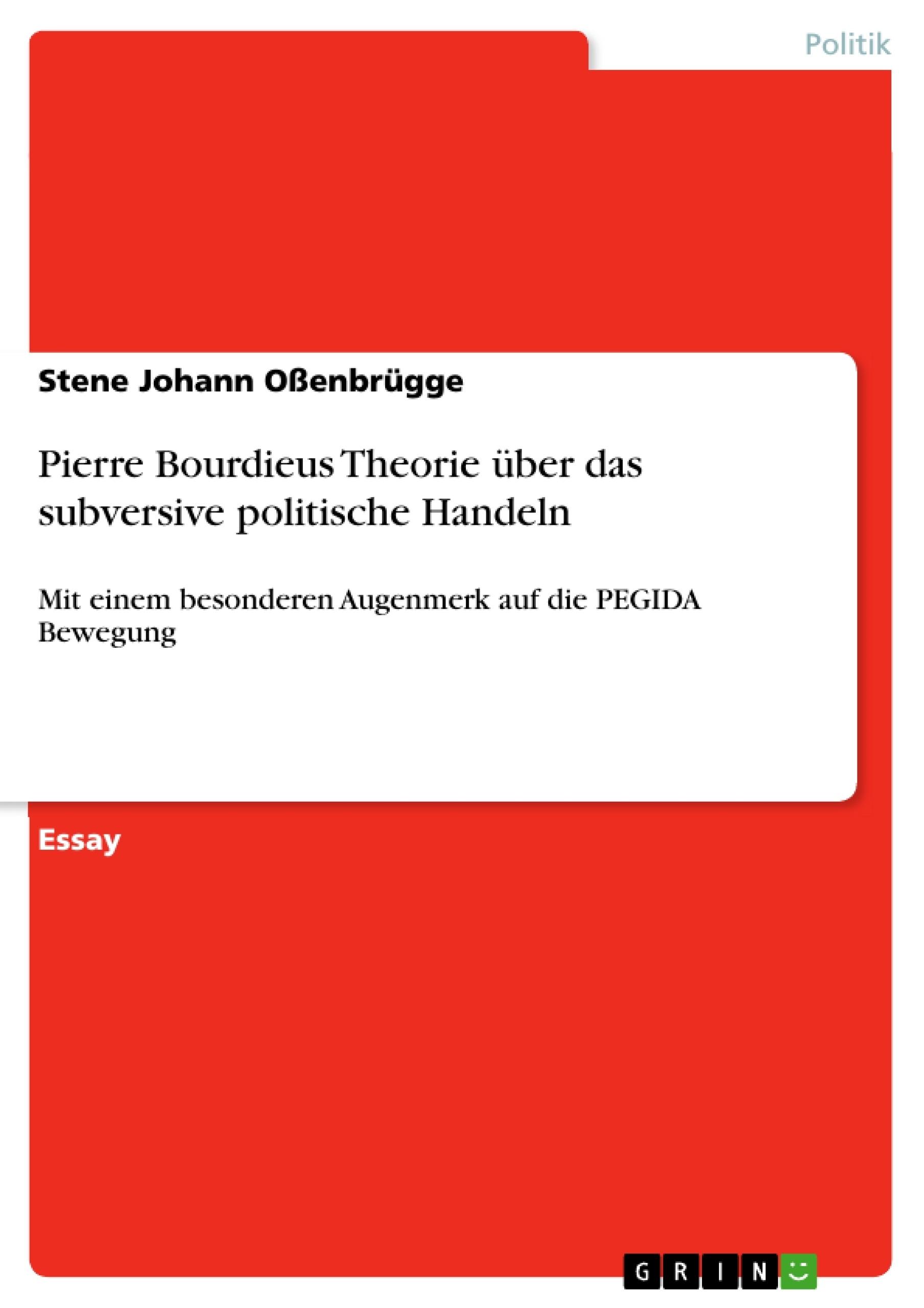 Titel: Pierre Bourdieus Theorie über das subversive politische Handeln
