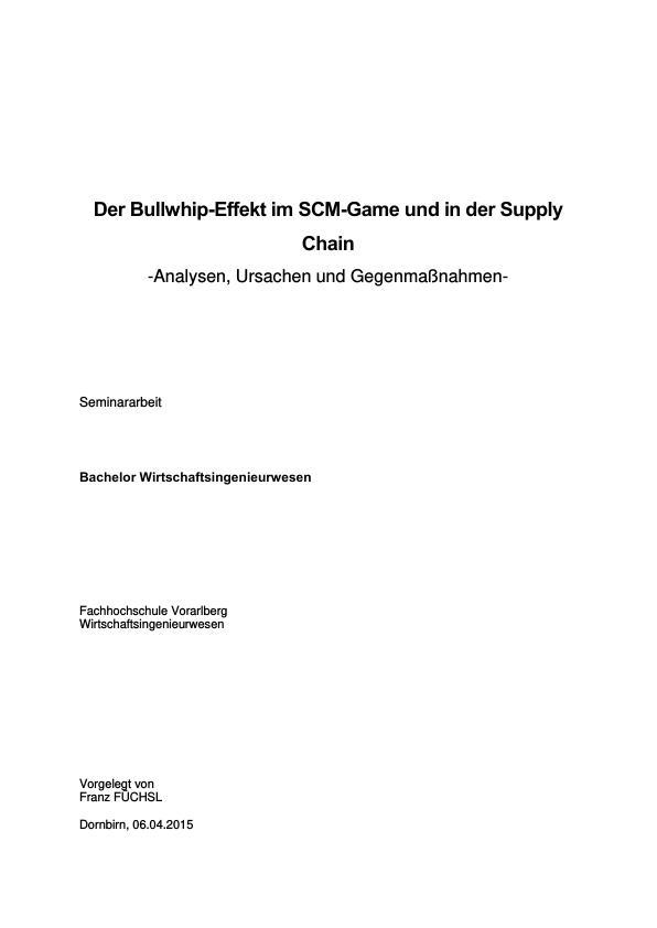 """Titel: Der Bullwhip-Effekt im """"Beer Distribution Game"""" und in der Supply Chain. Analysen, Ursachen und Gegenmaßnahmen"""