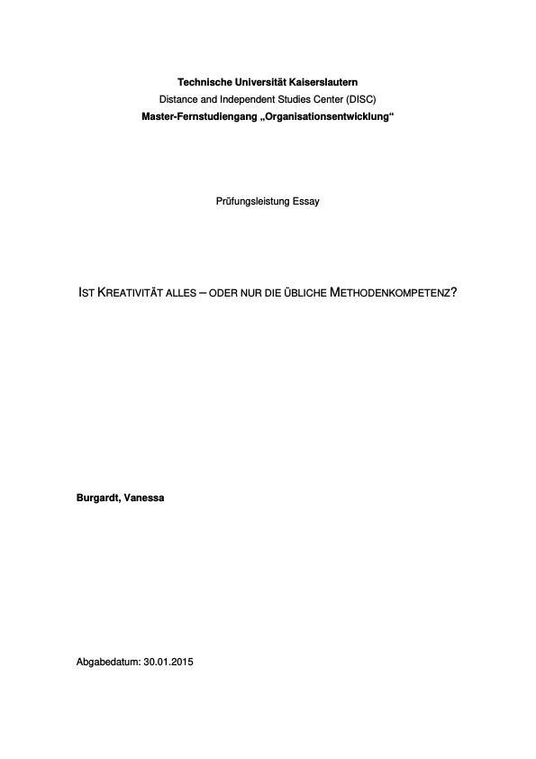 Titel: Kreativität oder Methodenkompetenz? Beziehungen zwischen Handlungskompetenzen und kreativen Prozessen