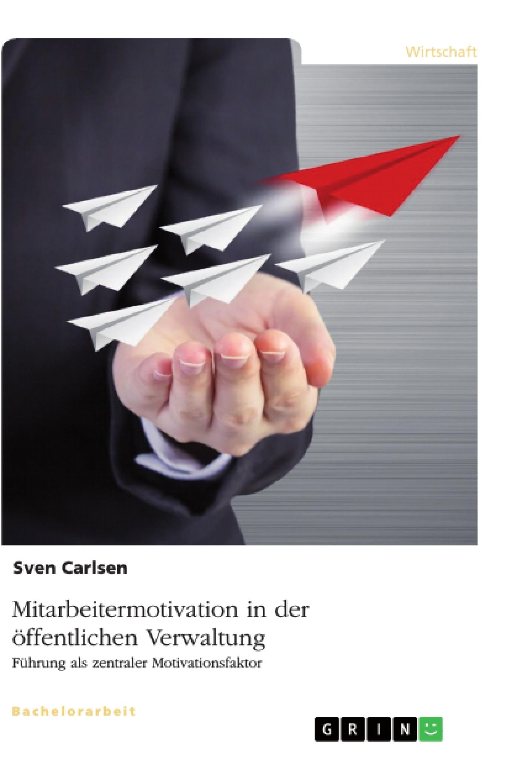 Titel: Mitarbeitermotivation in der öffentlichen Verwaltung