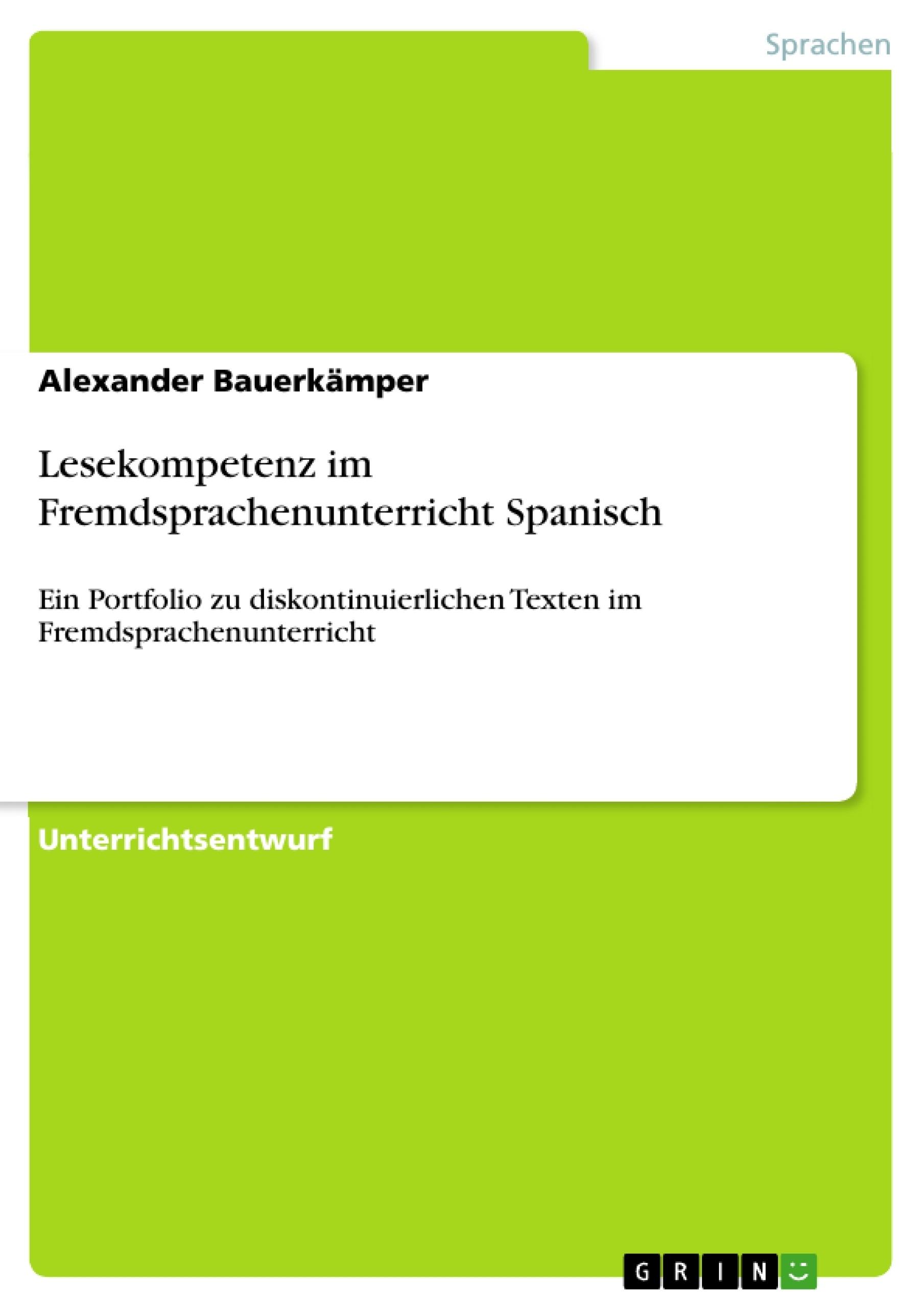 Titel: Lesekompetenz im Fremdsprachenunterricht Spanisch