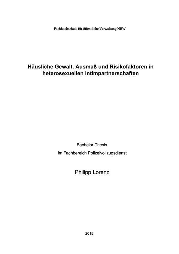 Titel: Häusliche Gewalt. Ausmaß und Risikofaktoren in heterosexuellen Intimpartnerschaften