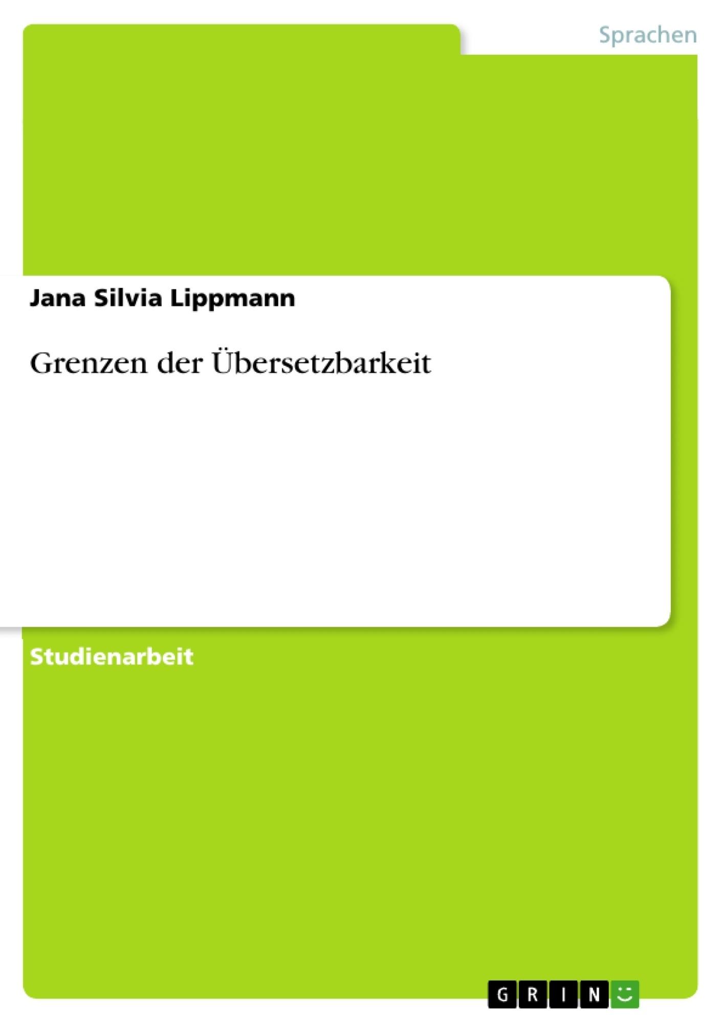 Titel: Grenzen der Übersetzbarkeit