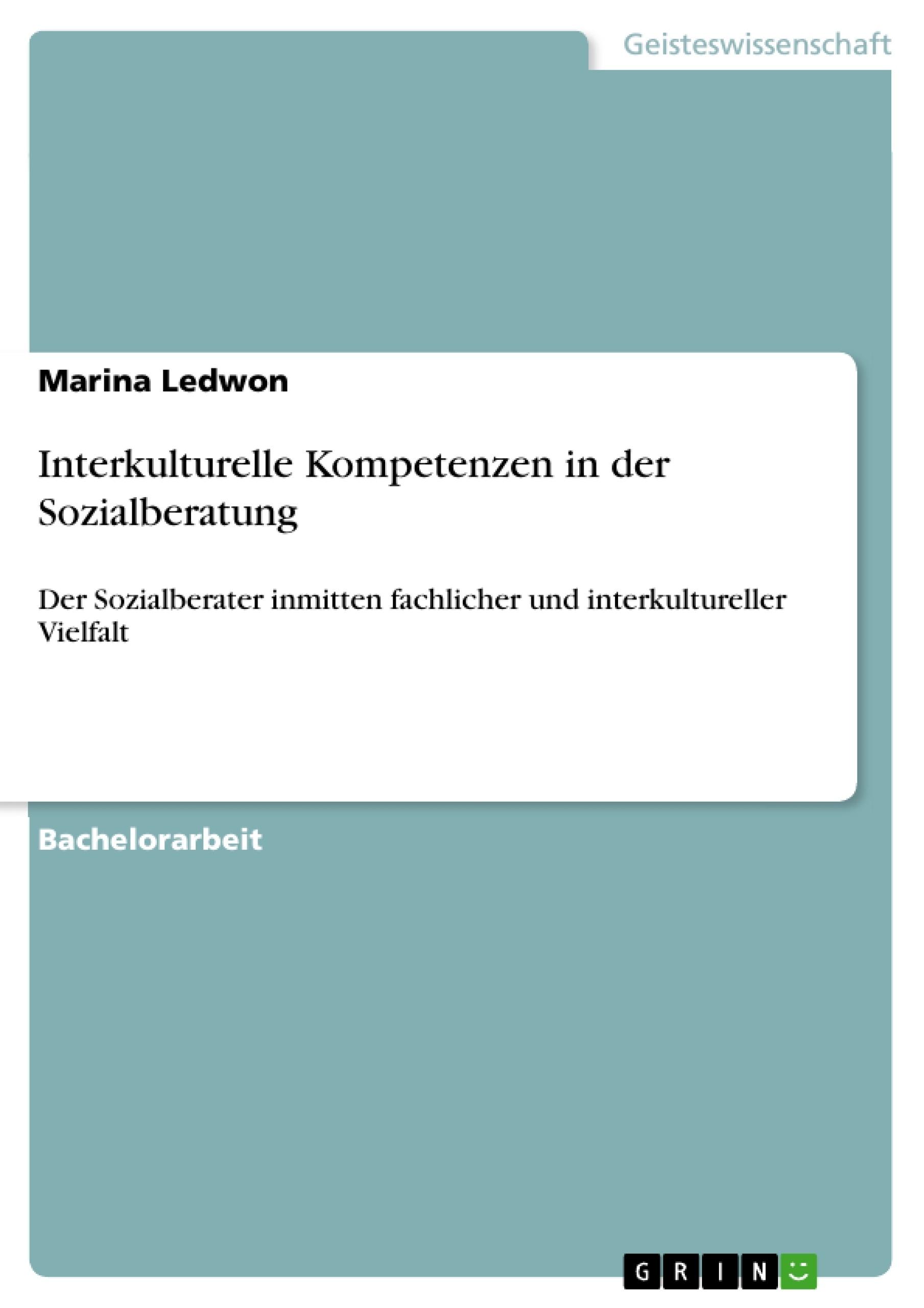 Titel: Interkulturelle Kompetenzen in der Sozialberatung