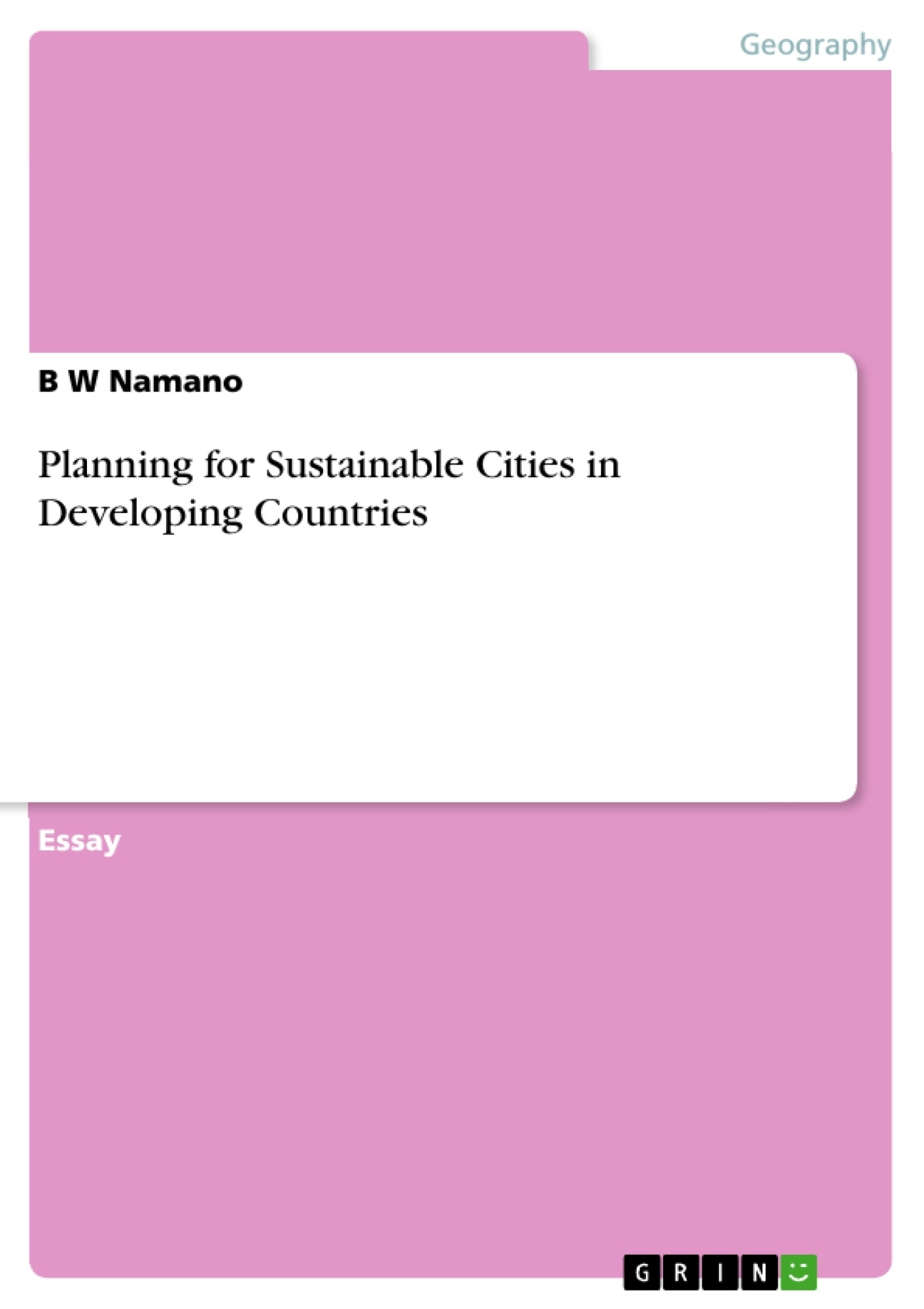 Title: Planning for Sustainable Cities in Developing Countries