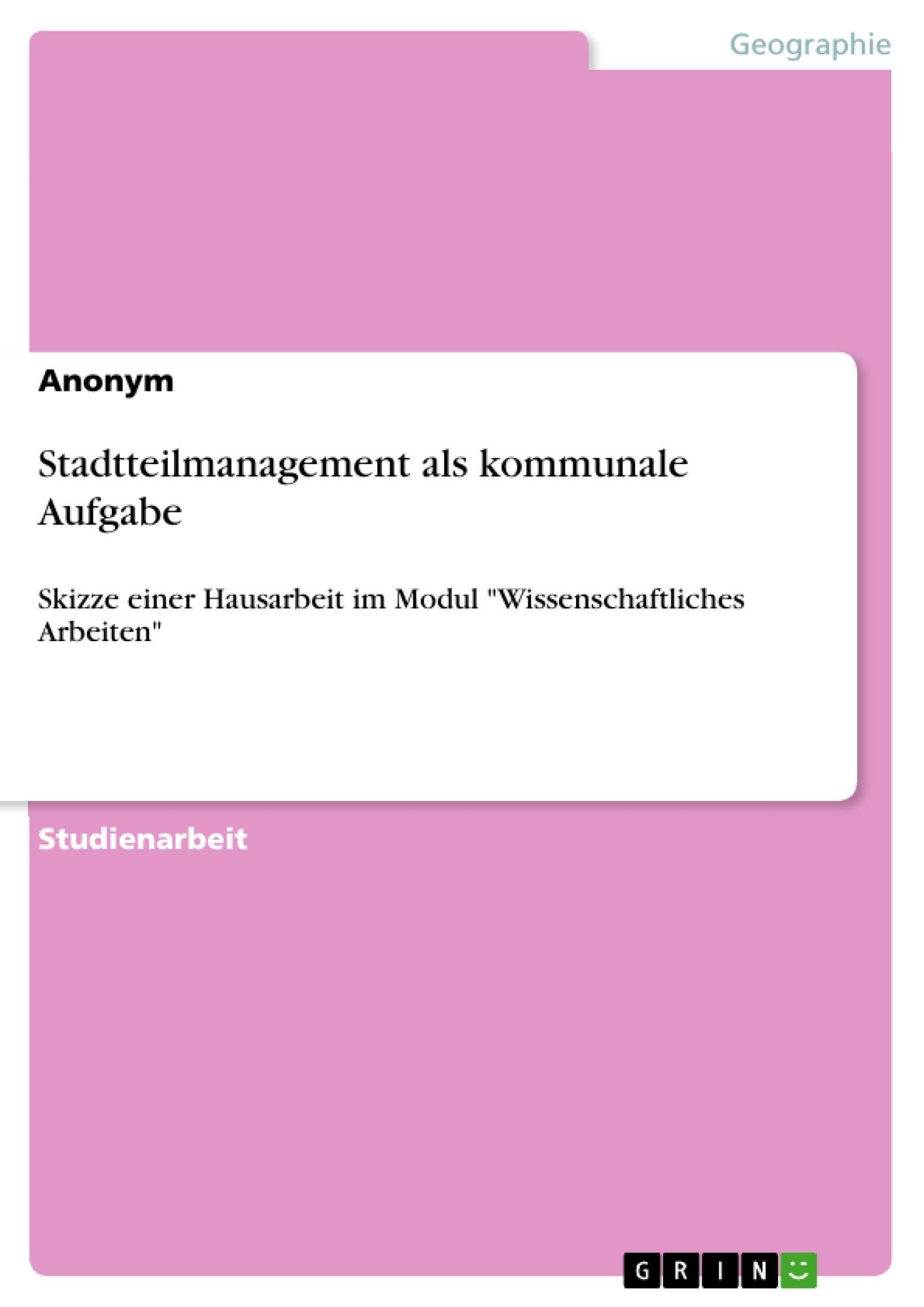 Titel: Stadtteilmanagement als kommunale Aufgabe