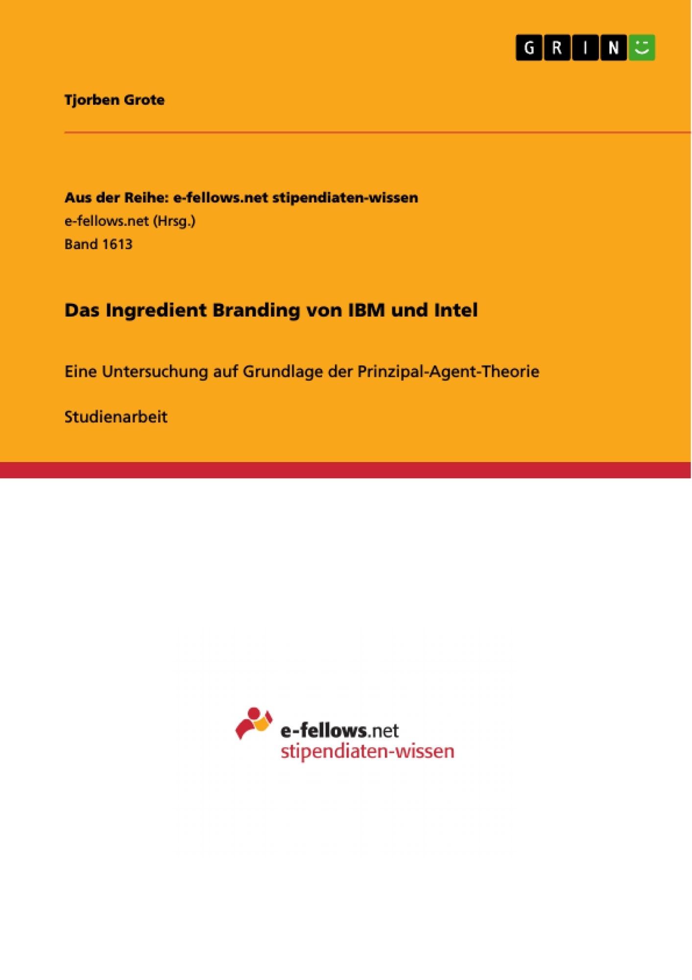 Titel: Das Ingredient Branding von IBM und Intel