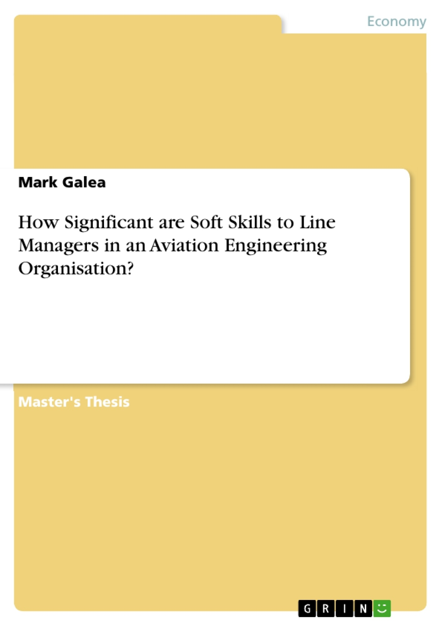 Title: How Significant are Soft Skills to Line Managers in an Aviation Engineering Organisation?