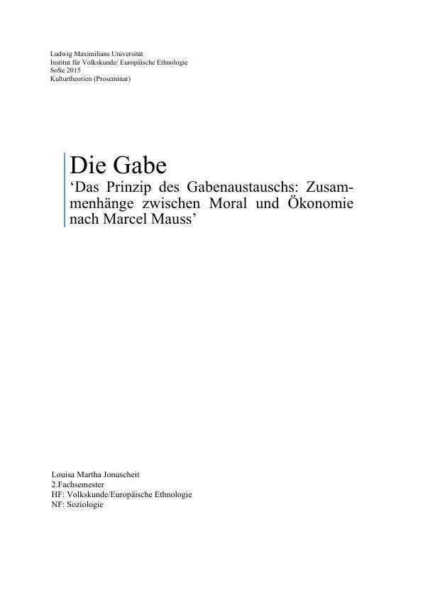 Titel: Das Prinzip des Gabenaustauschs. Die Zusammenhänge zwischen Moral und Ökonomie nach Marcel Mauss