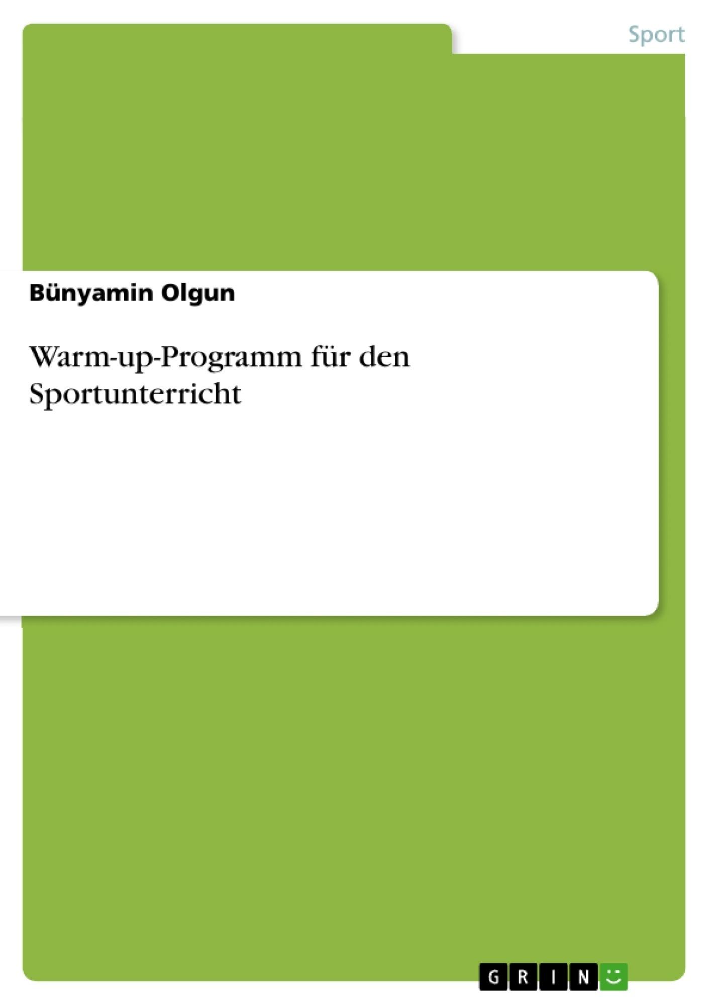 Titel: Warm-up-Programm für den Sportunterricht