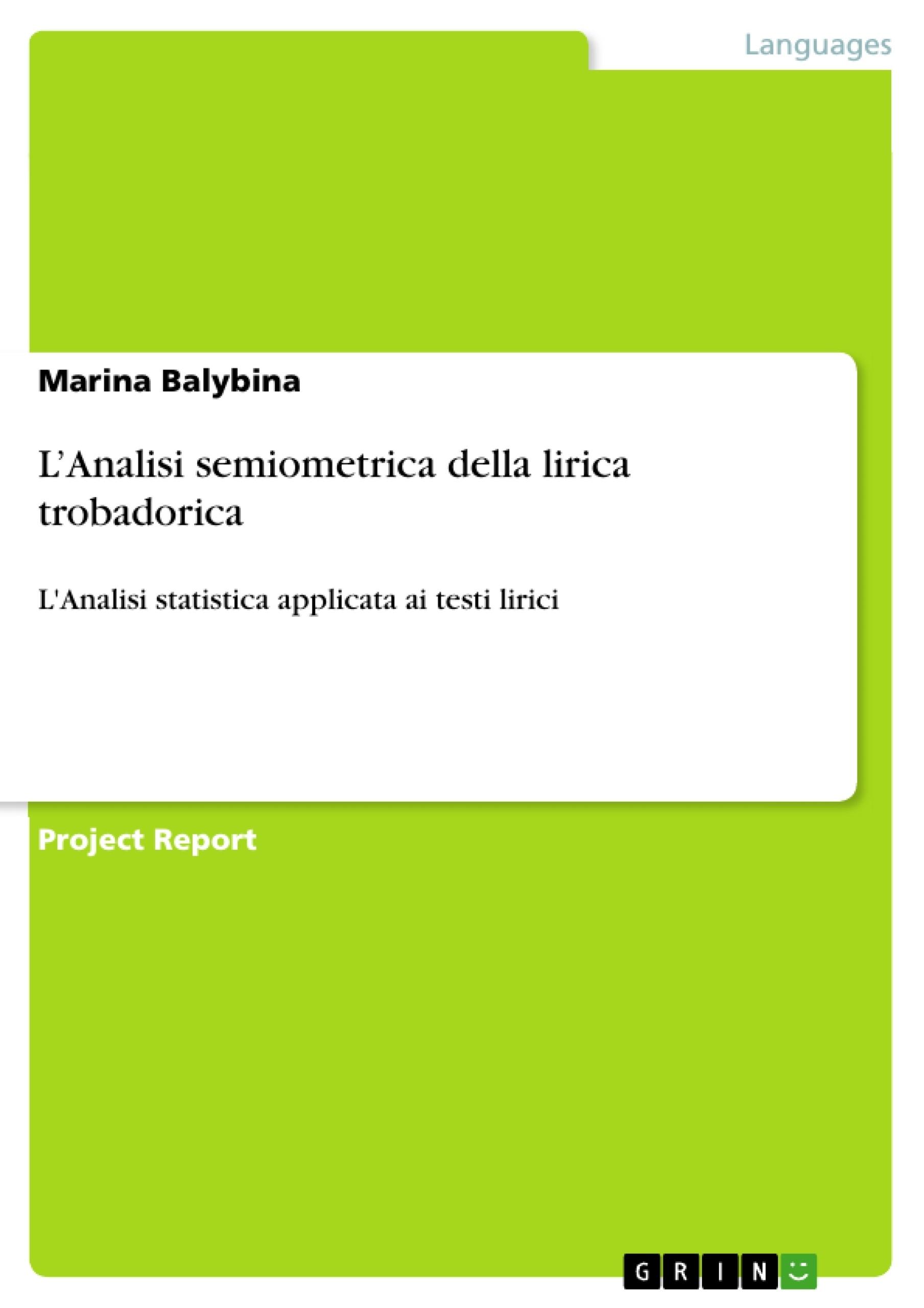 Title: L'Analisi semiometrica della lirica trobadorica
