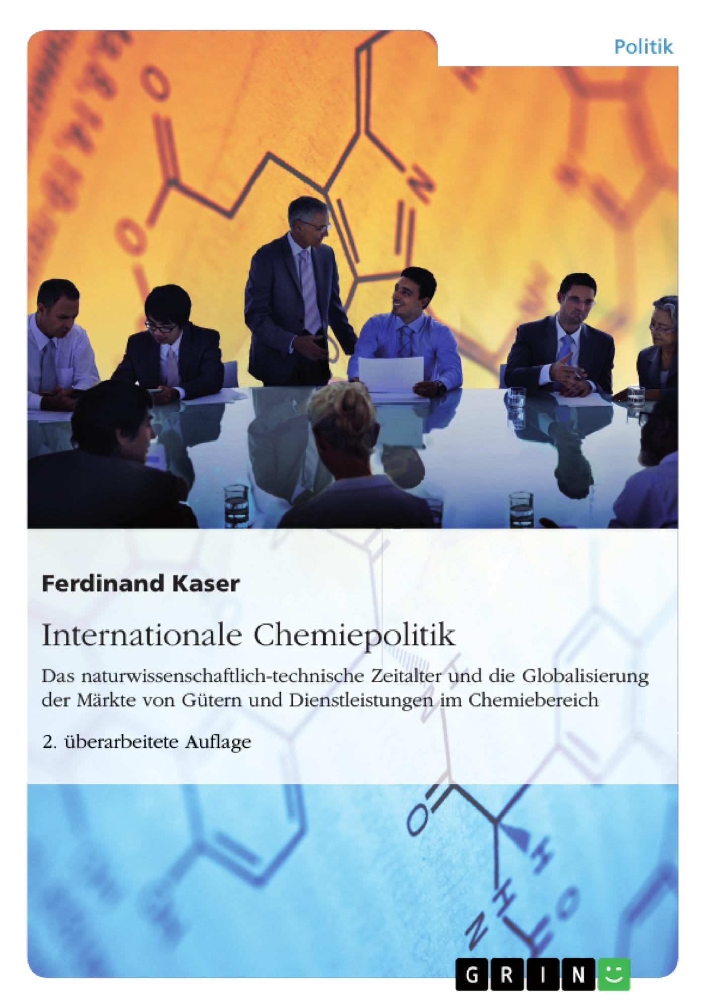 Titel: Internationale Chemiepolitik