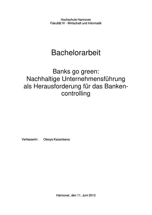 Titel: Banks go green. Nachhaltige Unternehmensführung als Herausforderung für das Bankencontrolling