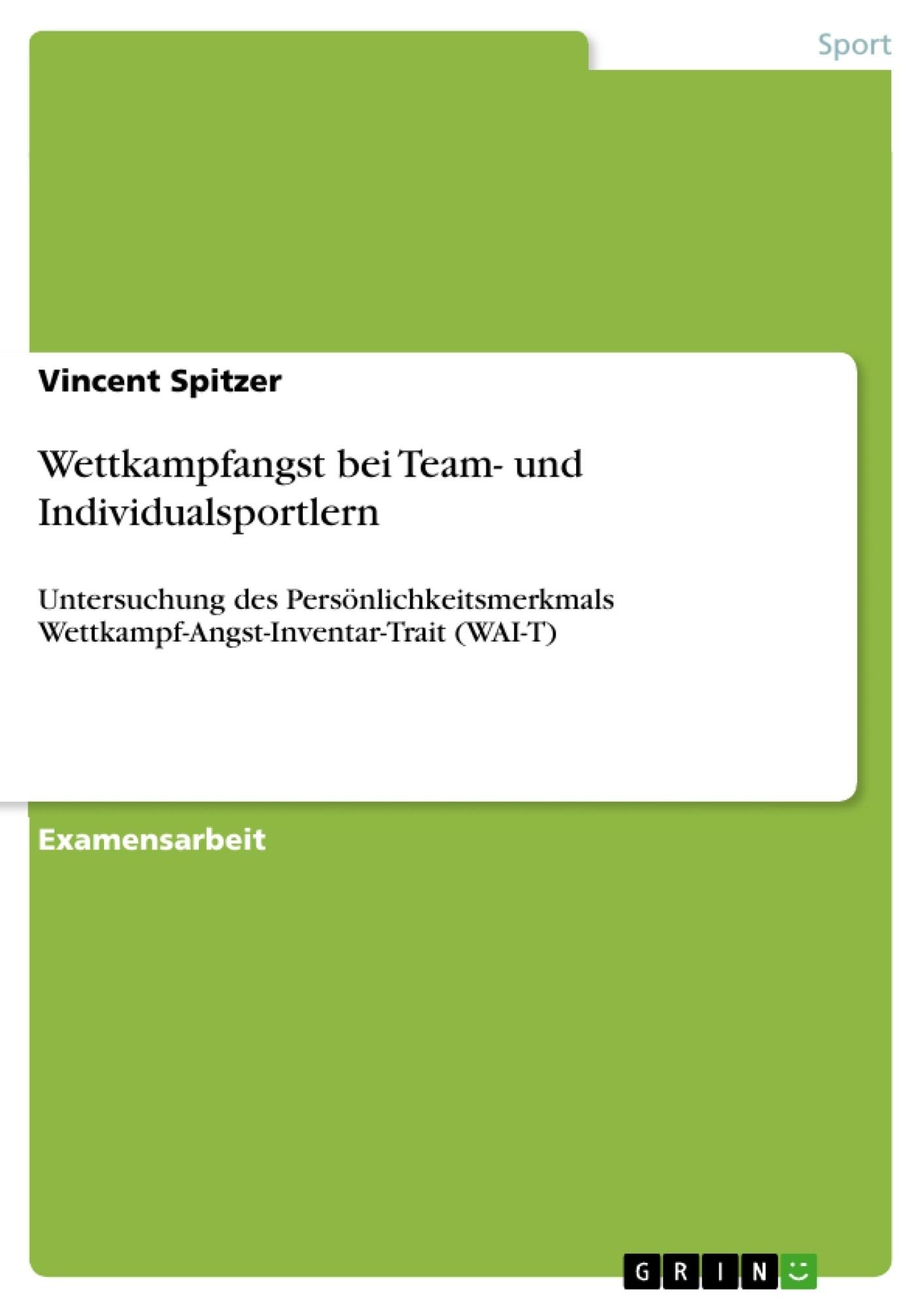 Titel: Wettkampfangst bei Team- und Individualsportlern