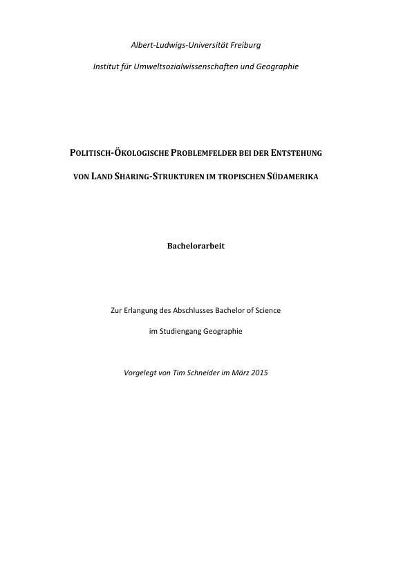 Titel: Politisch-ökologische Problemfelder bei der Entstehung von Land Sharing-Strukturen im tropischen Südamerika