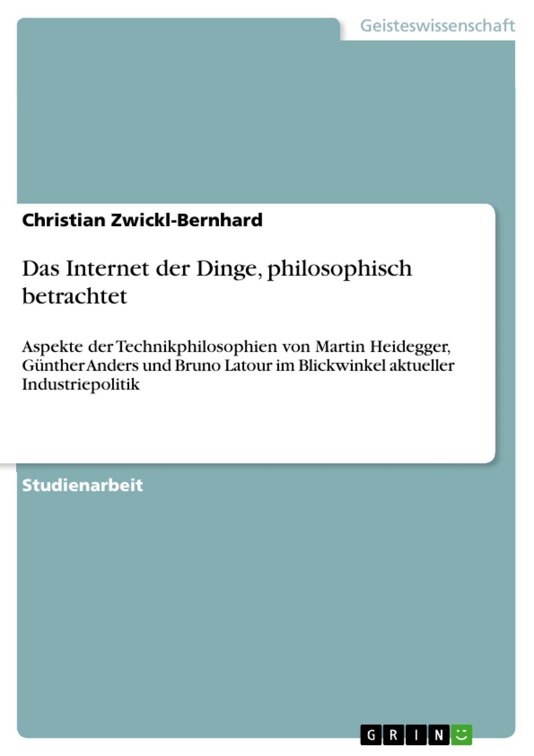 Titel: Das Internet der Dinge, philosophisch betrachtet