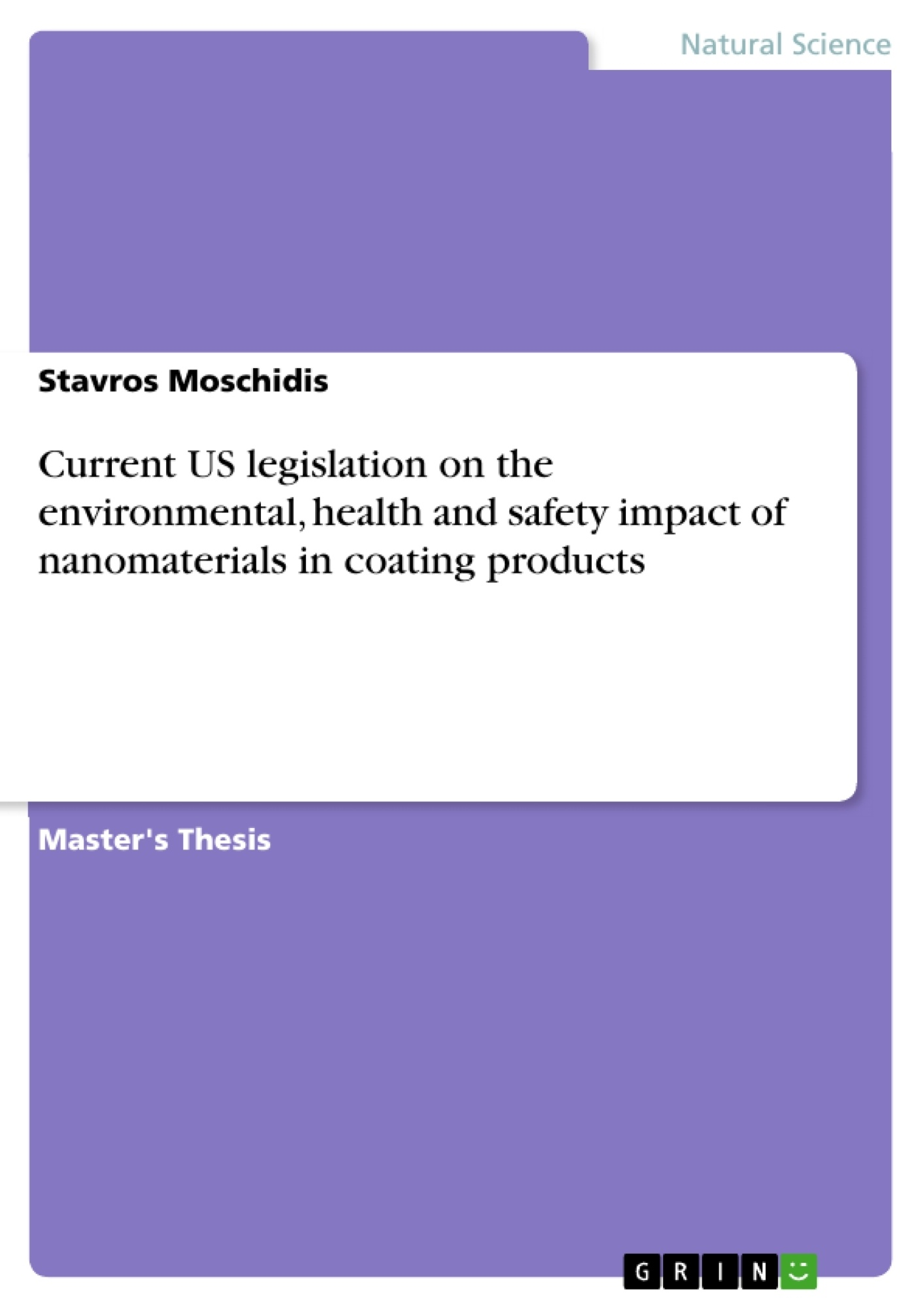 Title: Current US legislation on the environmental, health and safety impact of nanomaterials in coating products