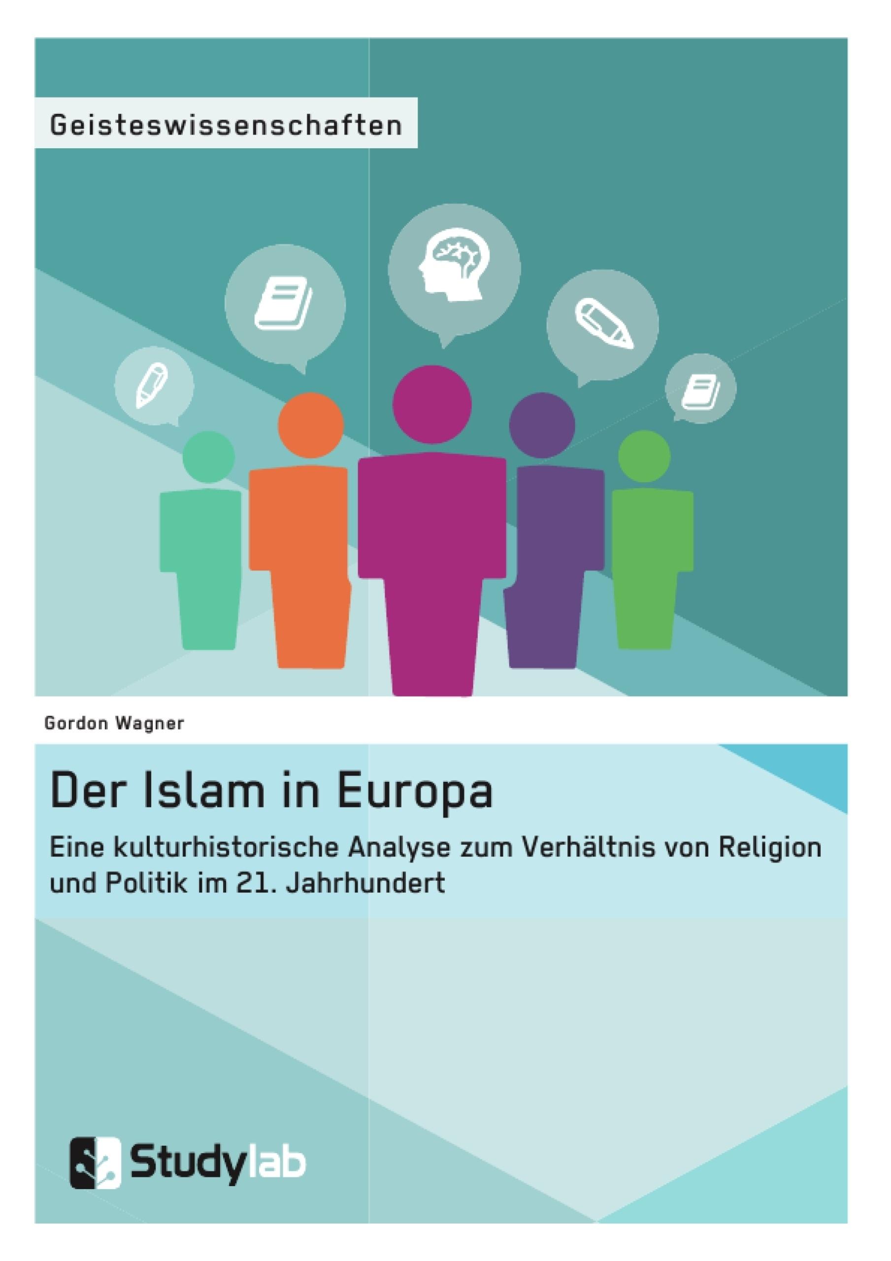 Titel: Der Islam in Europa