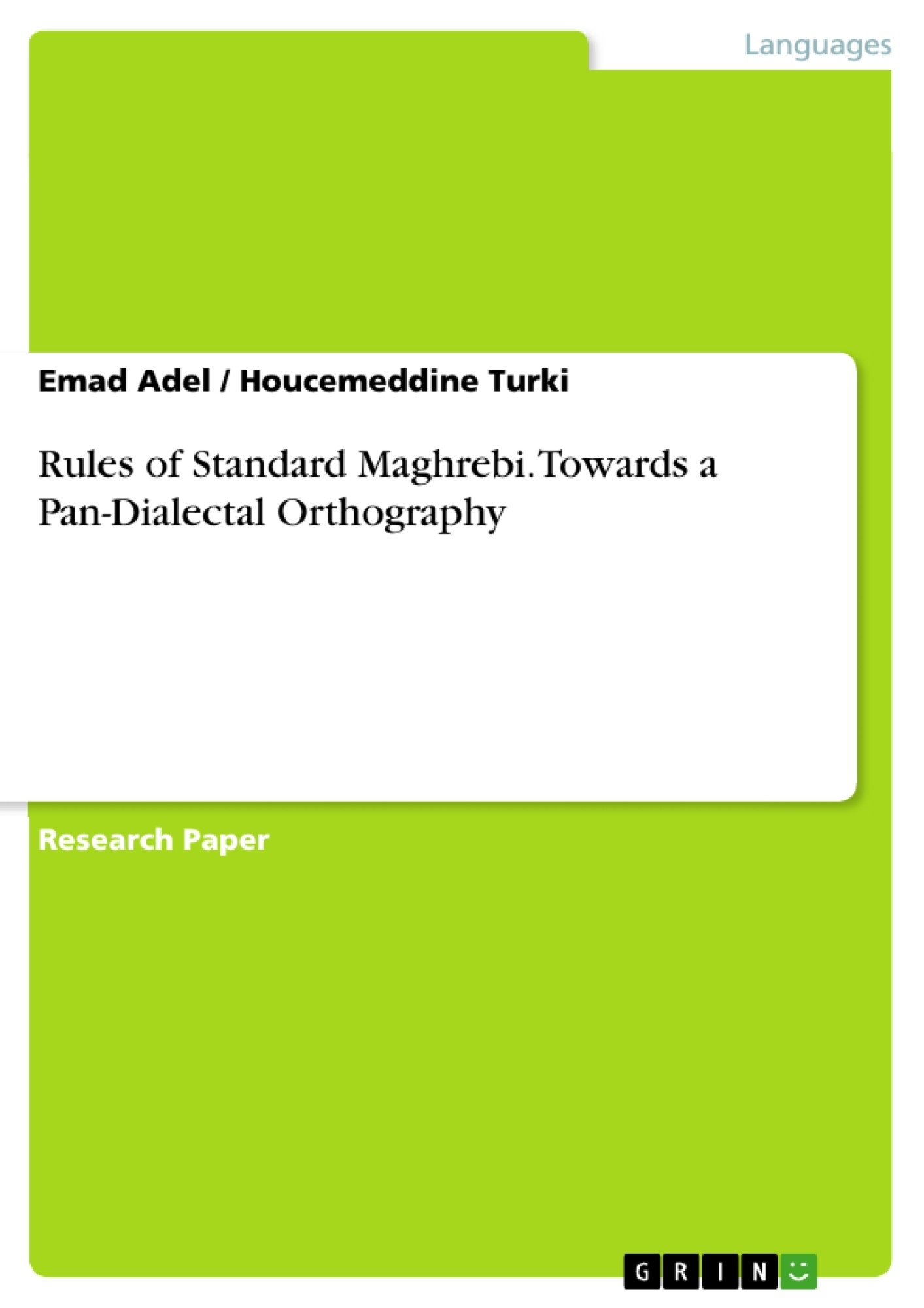 Title: Rules of Standard Maghrebi. Towards a Pan-Dialectal Orthography